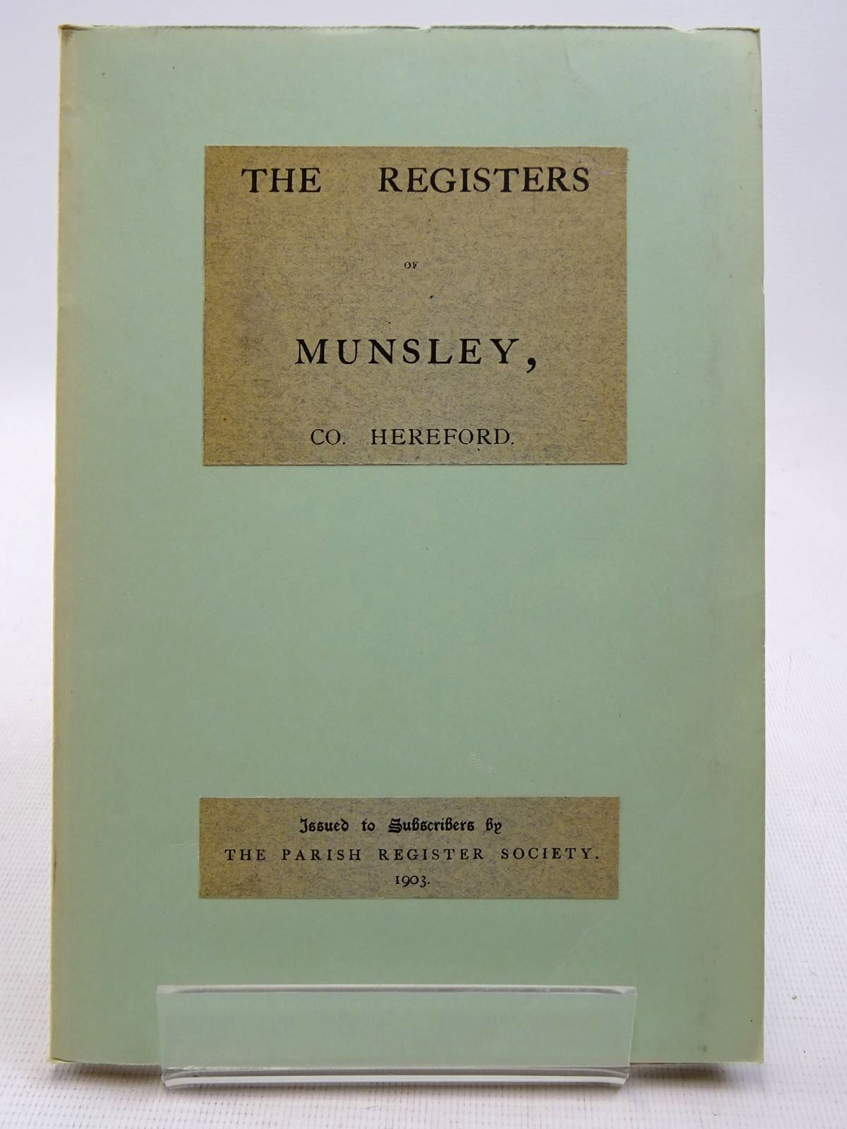 Photo of THE REGISTERS OF MUNSLEY, CO. HEREFORD 1662-1812- Stock Number: 2128573