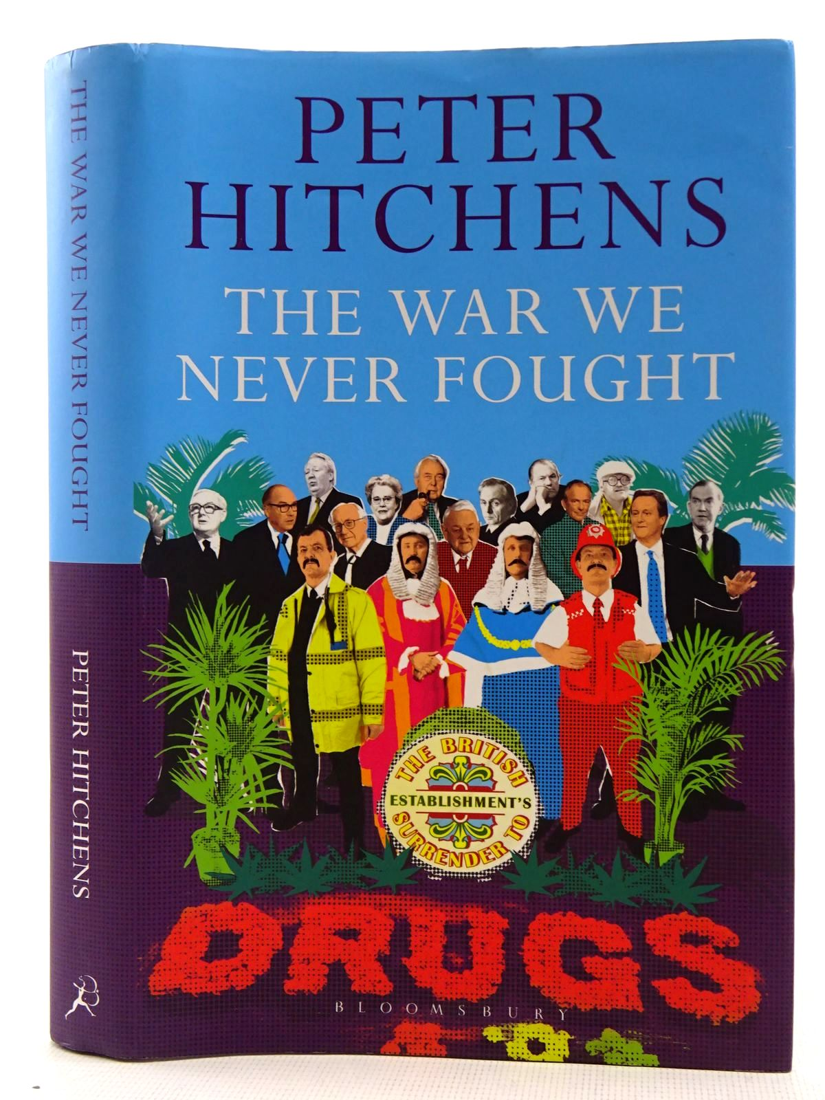Photo of THE WAR WE NEVER FOUGHT written by Hitchens, Peter published by Bloomsbury (STOCK CODE: 2128646)  for sale by Stella & Rose's Books