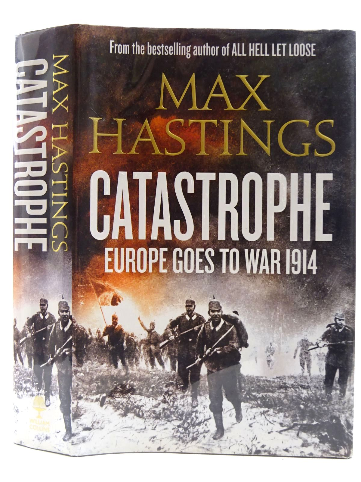 Photo of CATASTROPHE EUROPE GOES TO WAR 1914 written by Hastings, Max published by William Collins (STOCK CODE: 2128656)  for sale by Stella & Rose's Books