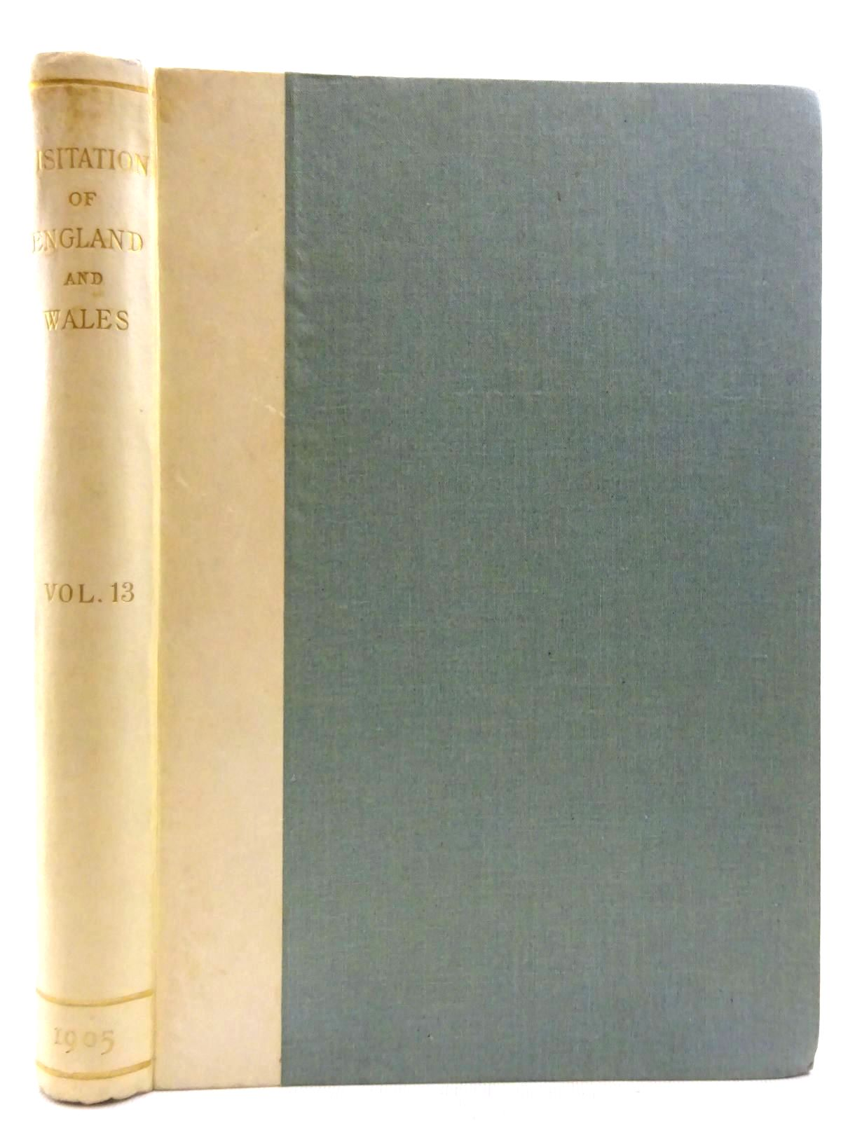 Photo of VISITATION OF ENGLAND AND WALES VOLUME 13 written by Crisp, Frederick Arthur (STOCK CODE: 2128664)  for sale by Stella & Rose's Books