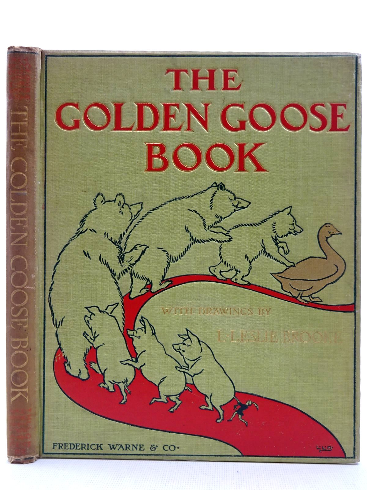 Photo of THE GOLDEN GOOSE BOOK illustrated by Brooke, L. Leslie published by Frederick Warne & Co Ltd. (STOCK CODE: 2128680)  for sale by Stella & Rose's Books