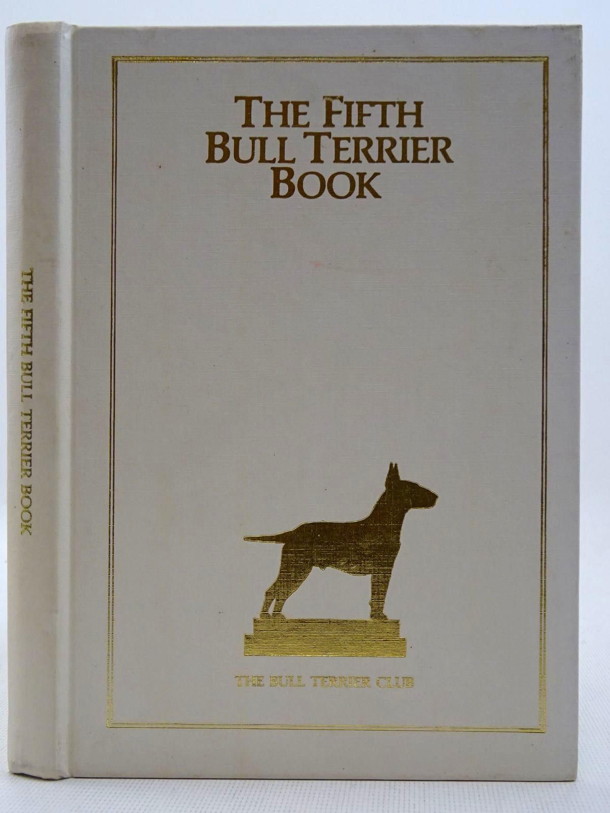 Photo of THE FIFTH BULL TERRIER BOOK- Stock Number: 2128685