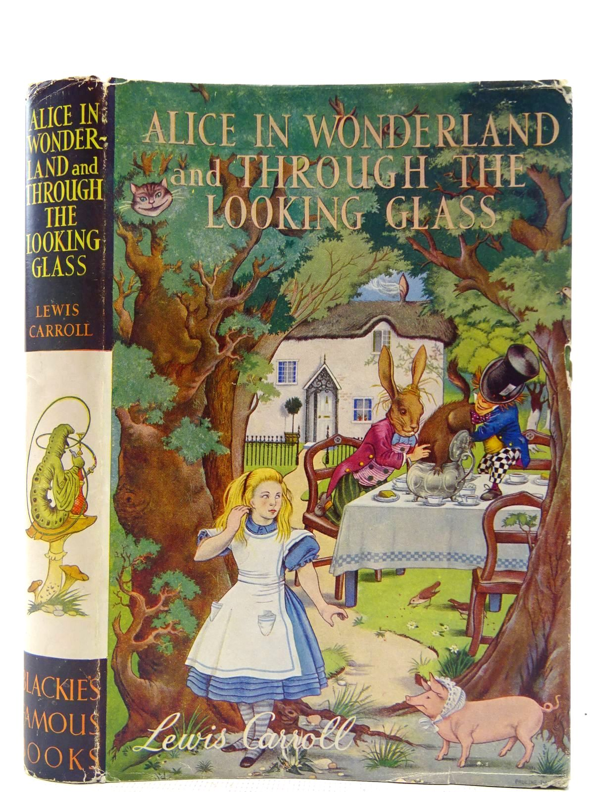 Photo of ALICE IN WONDERLAND AND THROUGH THE LOOKING GLASS written by Carroll, Lewis illustrated by Baynes, Pauline published by Blackie & Son Ltd. (STOCK CODE: 2128698)  for sale by Stella & Rose's Books