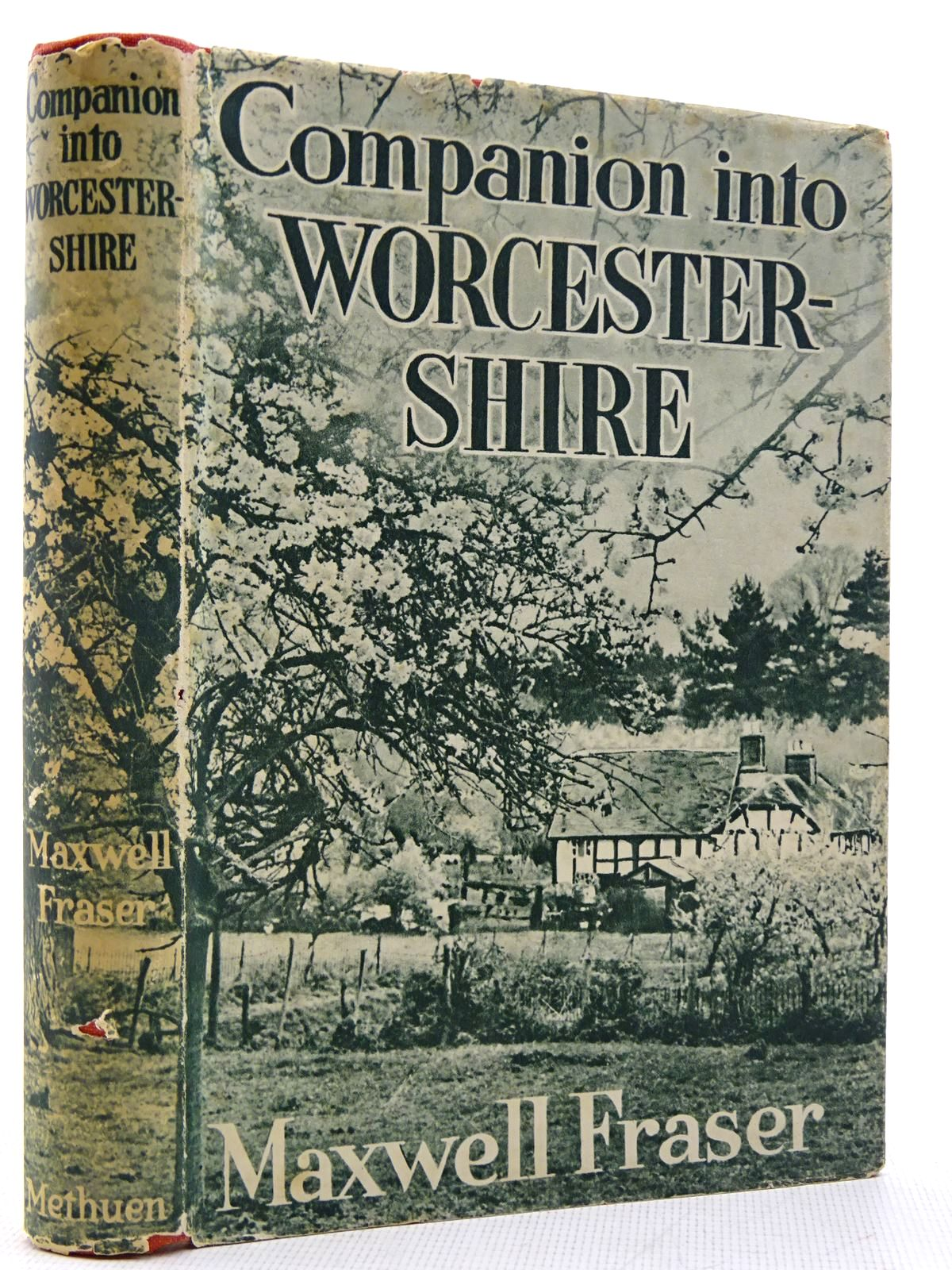 Photo of COMPANION INTO WORCESTERSHIRE written by Fraser, Maxwell published by Methuen & Co. Ltd. (STOCK CODE: 2128762)  for sale by Stella & Rose's Books