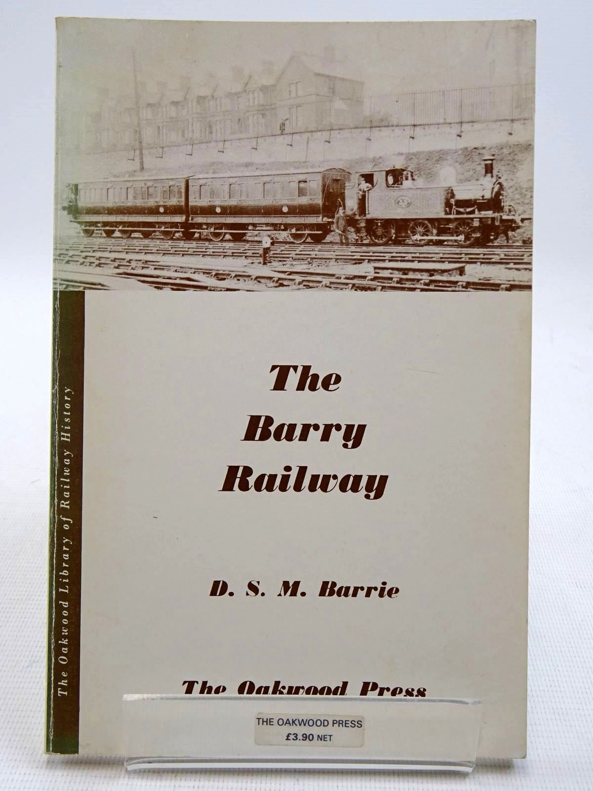 Photo of THE BARRY RAILWAY written by Barrie, D.S.M. published by The Oakwood Press (STOCK CODE: 2128767)  for sale by Stella & Rose's Books