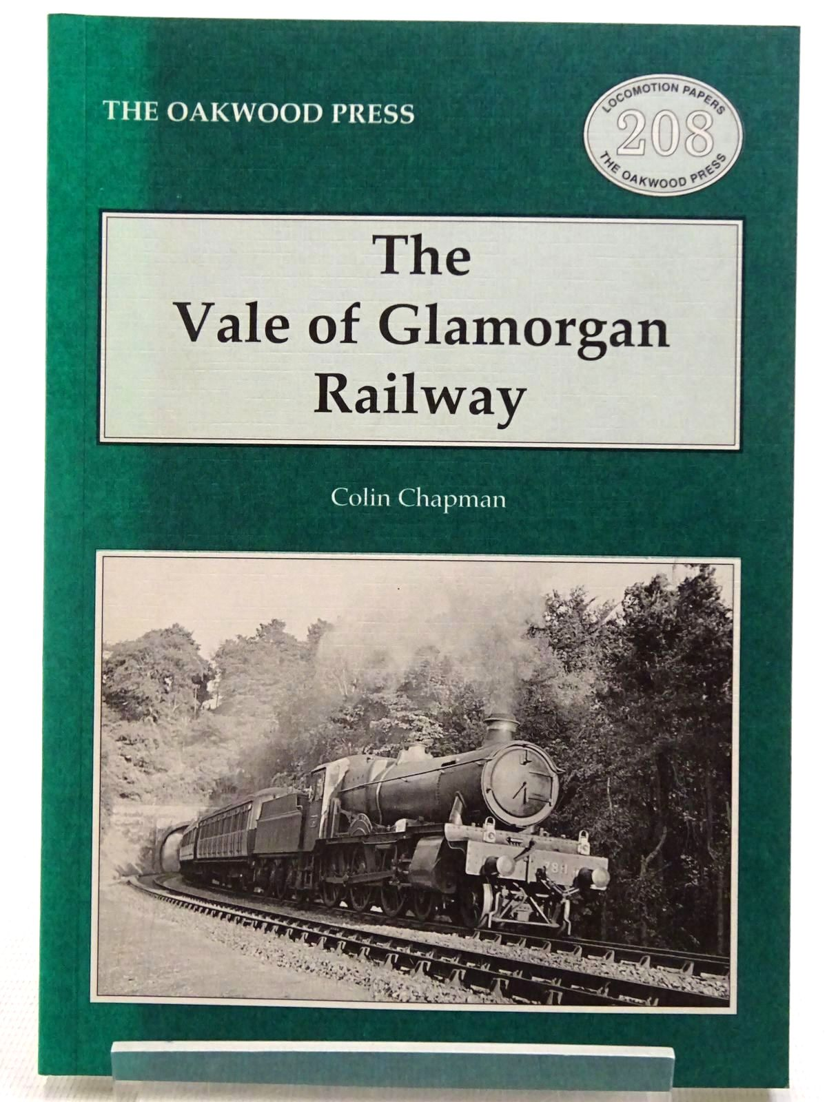 Photo of THE VALE OF GLAMORGAN RAILWAY written by Chapman, Colin published by The Oakwood Press (STOCK CODE: 2128775)  for sale by Stella & Rose's Books