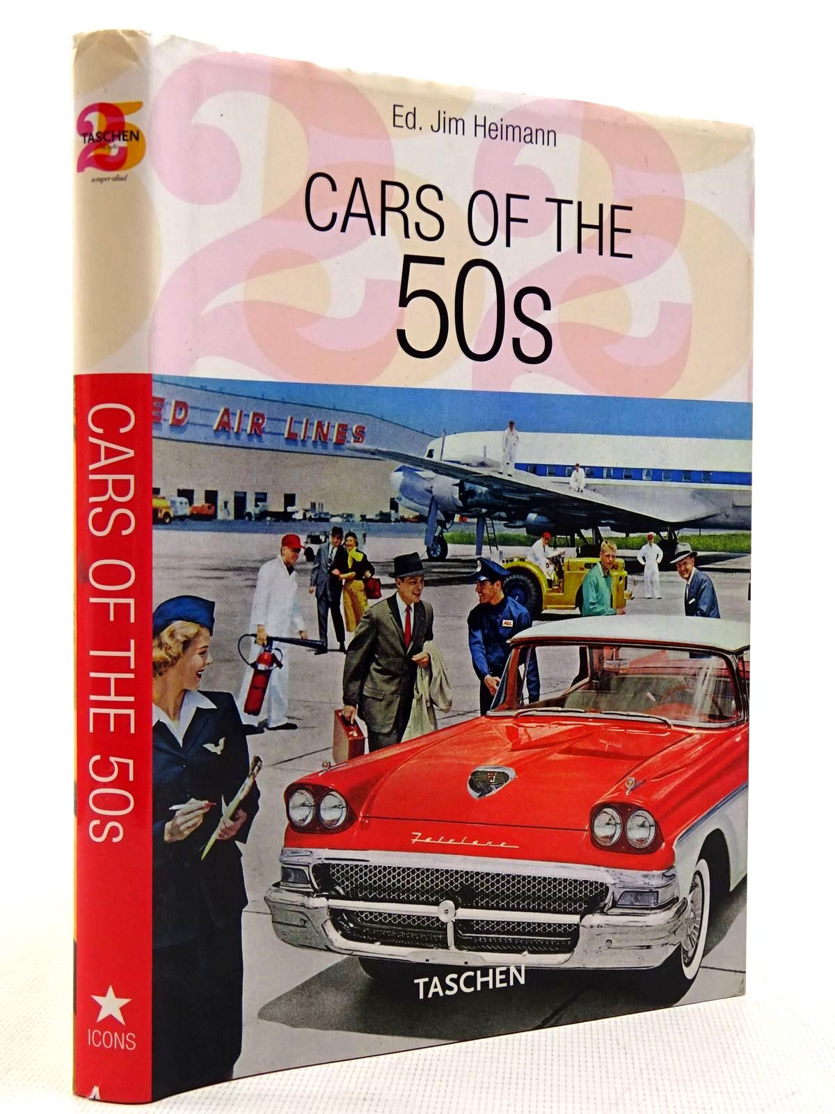 Photo of CARS OF THE 50S VINTAGE AUTO ADS written by Heimann, Jim Thacker, Tony published by Taschen (STOCK CODE: 2128778)  for sale by Stella & Rose's Books