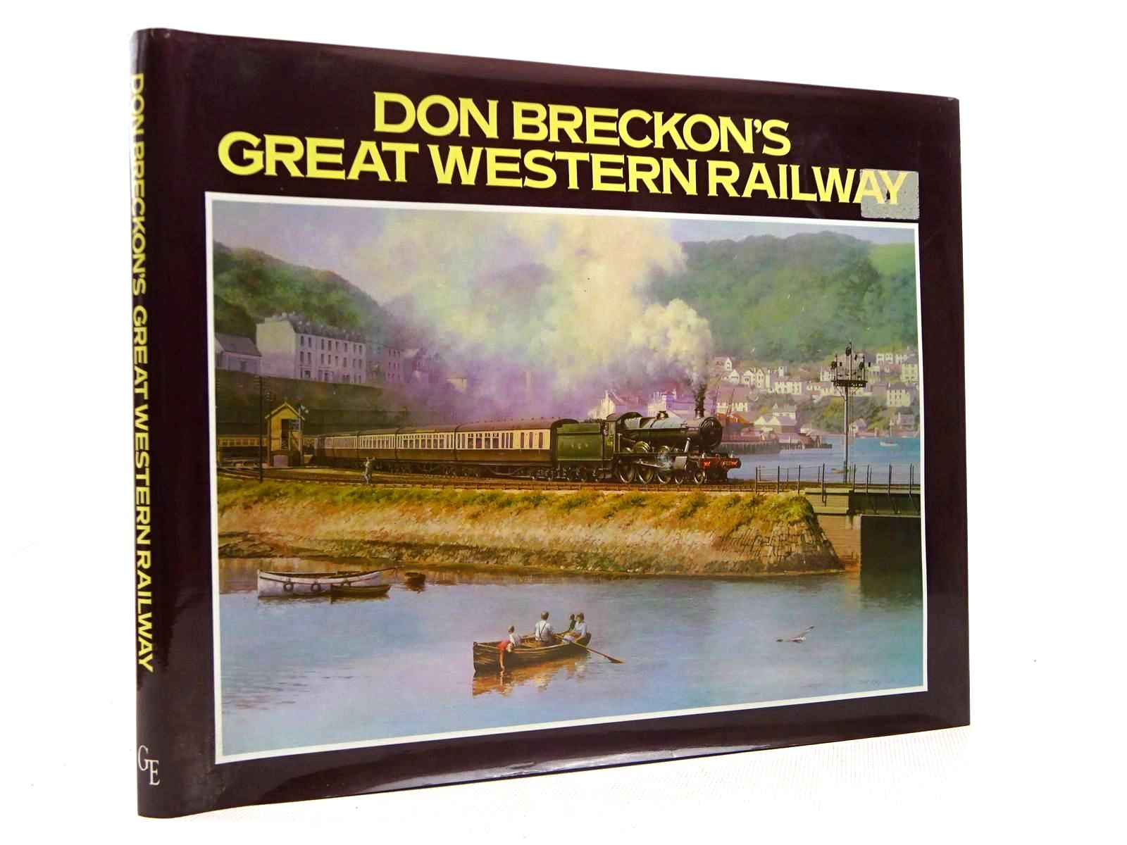 Photo of DON BRECKON'S GREAT WESTERN RAILWAY written by Breckon, Don illustrated by Breckon, Don published by Greenwich Editions (STOCK CODE: 2128798)  for sale by Stella & Rose's Books