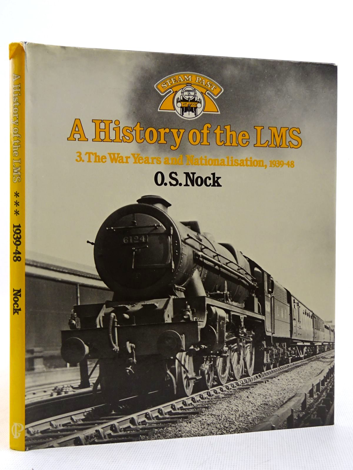 Photo of A HISTORY OF THE LMS VOLUME 3 written by Nock, O.S. published by Guild Publishing (STOCK CODE: 2128830)  for sale by Stella & Rose's Books