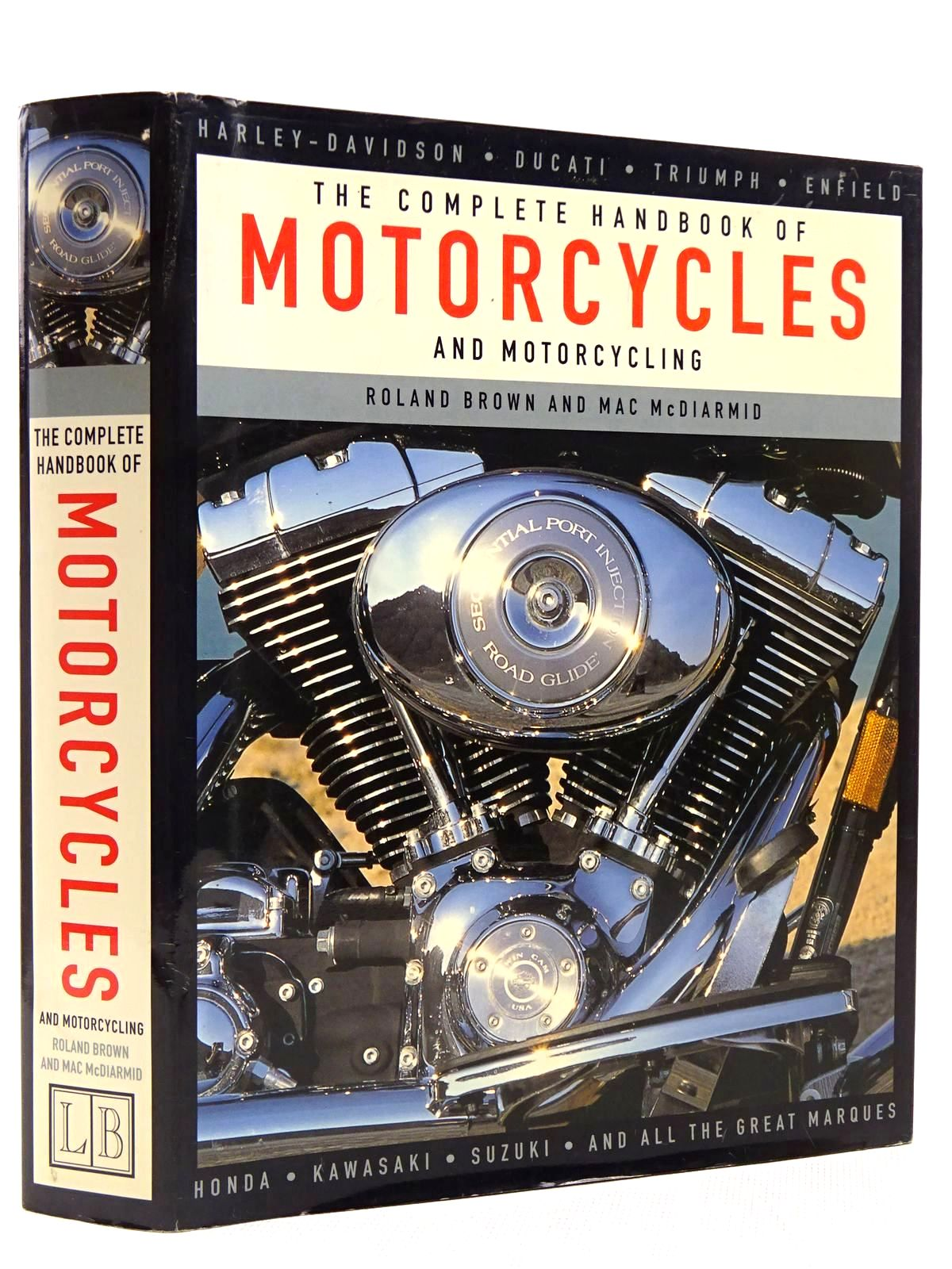 Photo of THE COMPLETE HANDBOOK OF MOTORCYCLES AND MOTORCYCLING written by Brown, Roland McDiarmid, Mac published by Lorenz Books (STOCK CODE: 2128835)  for sale by Stella & Rose's Books