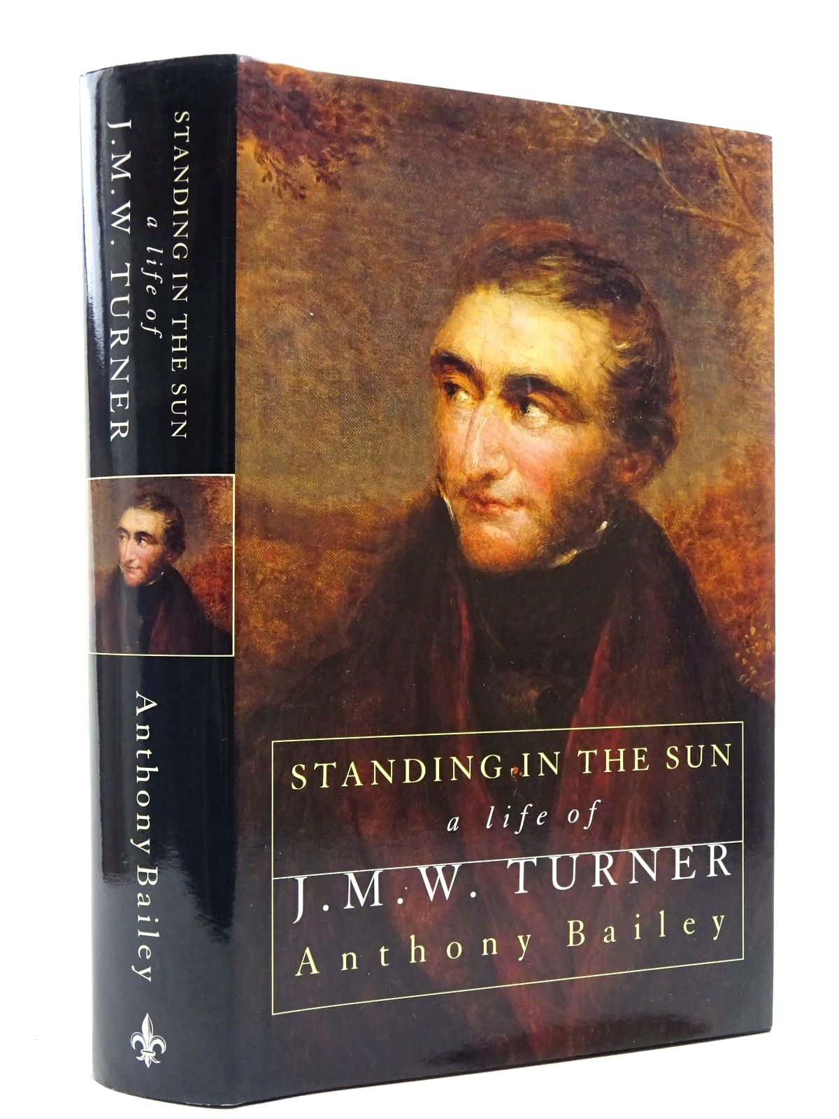 Photo of STANDING IN THE SUN A LIFE OF J.M.W. TURNER written by Bailey, Anthony published by Sinclair-Stevenson (STOCK CODE: 2128879)  for sale by Stella & Rose's Books