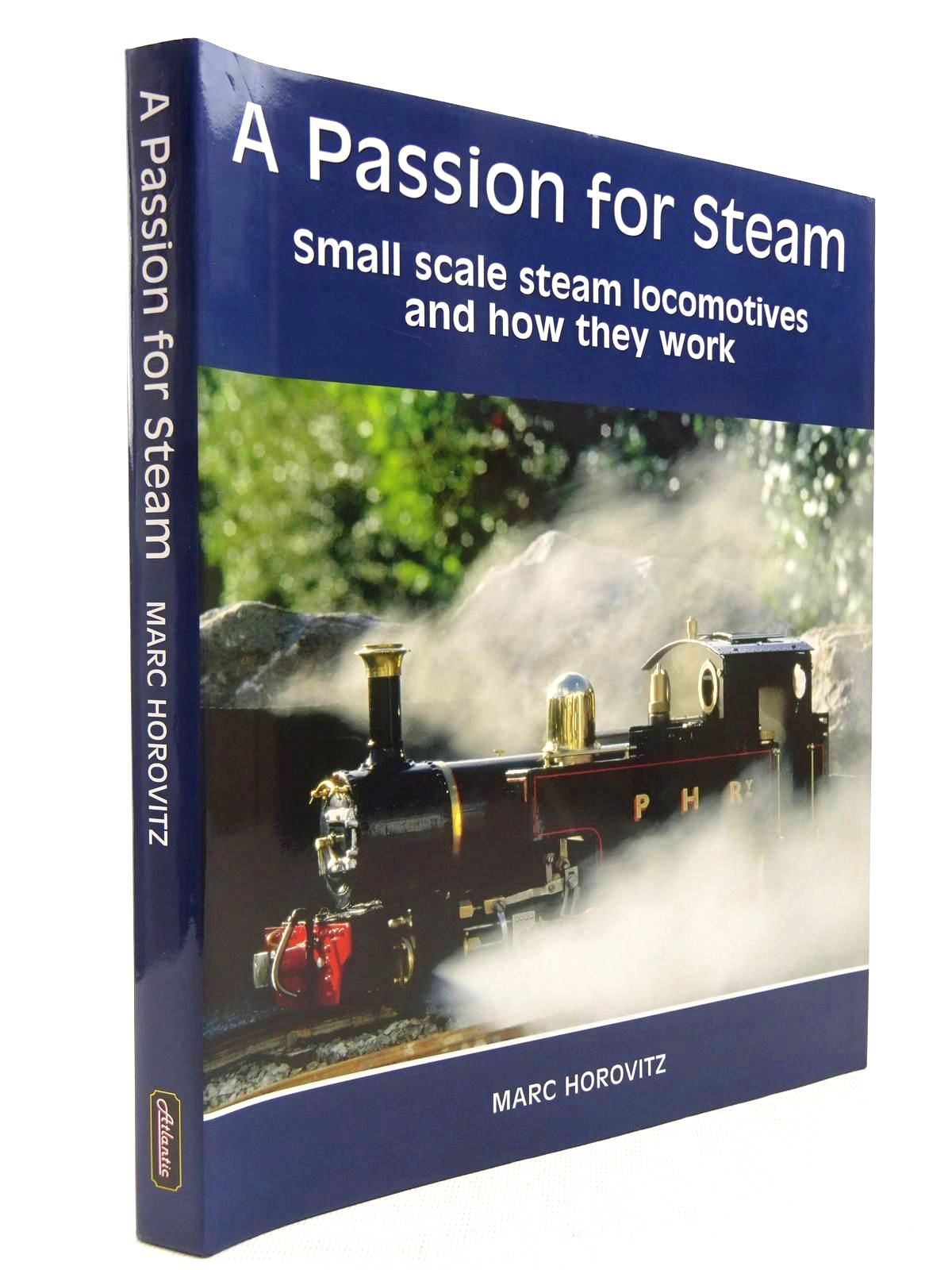 Photo of A PASSION FOR STEAM written by Horovitz, Marc published by Atlantic Publishers (STOCK CODE: 2128953)  for sale by Stella & Rose's Books