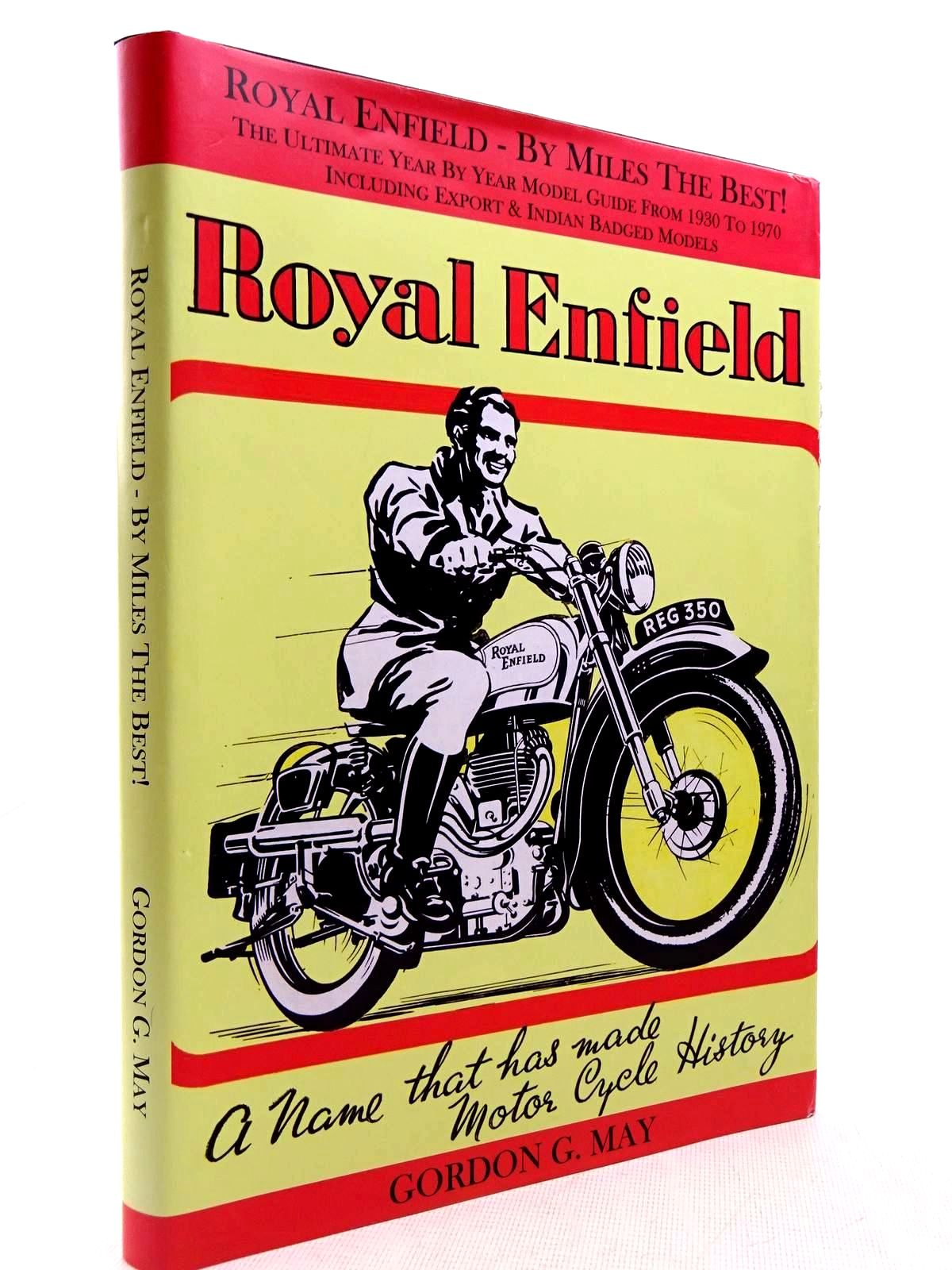Photo of ROYAL ENFIELD - BY MILES THE BEST! written by May, Gordon G. published by RG Publishing (STOCK CODE: 2128957)  for sale by Stella & Rose's Books