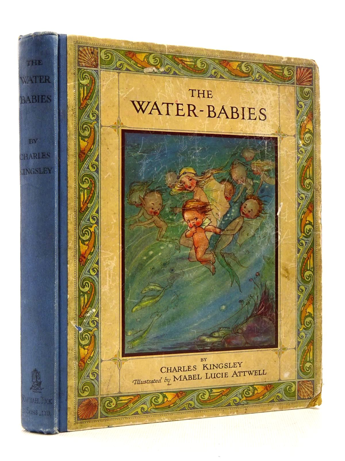 Photo of THE WATER BABIES written by Kingsley, Charles illustrated by Attwell, Mabel Lucie published by Raphael Tuck & Sons Ltd. (STOCK CODE: 2128976)  for sale by Stella & Rose's Books