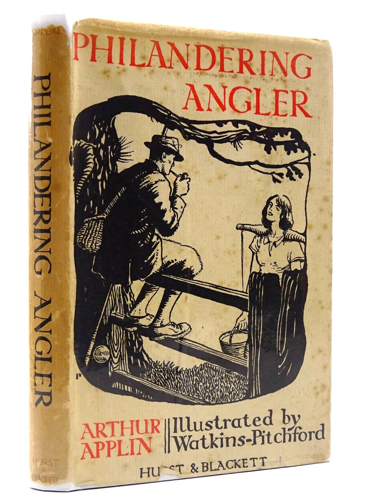 Photo of PHILANDERING ANGLER written by Applin, Arthur illustrated by BB,  published by Hurst & Blackett Ltd. (STOCK CODE: 2128984)  for sale by Stella & Rose's Books