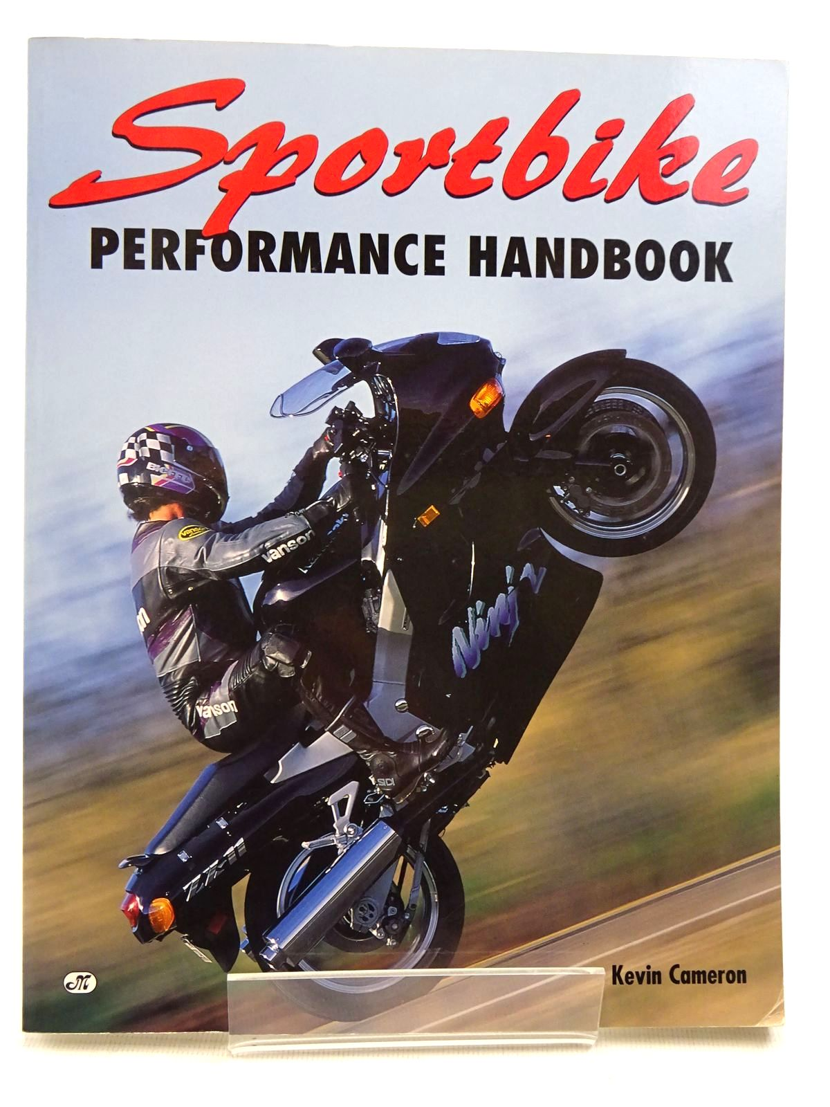 Photo of SPORTBIKE PERFORMANCE HANDBOOK written by Cameron, Kevin published by MBI Publishing (STOCK CODE: 2129006)  for sale by Stella & Rose's Books