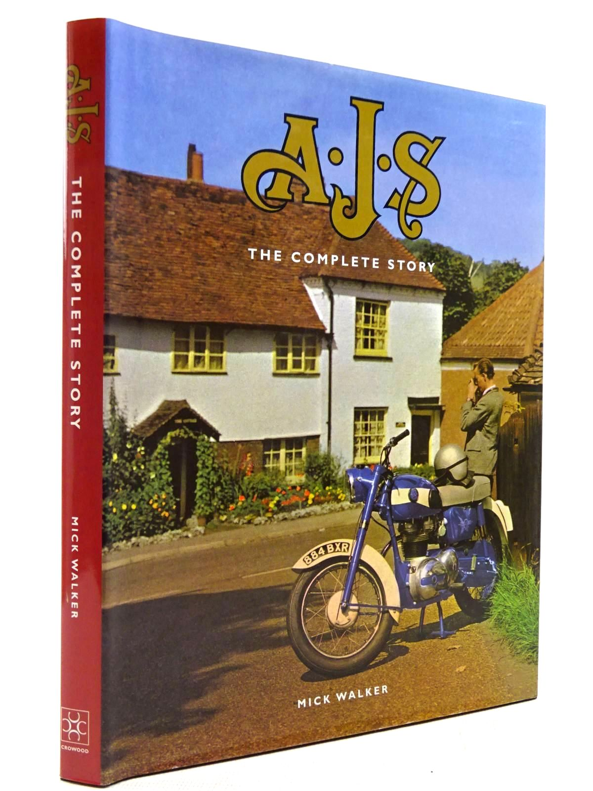 Photo of A.J.S. THE COMPLETE STORY written by Walker, Mick published by The Crowood Press (STOCK CODE: 2129012)  for sale by Stella & Rose's Books