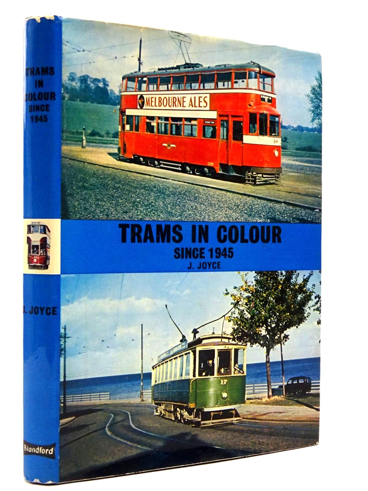 Photo of TRAMS IN COLOUR SINCE 1945 written by Joyce, J. published by Blandford Press (STOCK CODE: 2129069)  for sale by Stella & Rose's Books