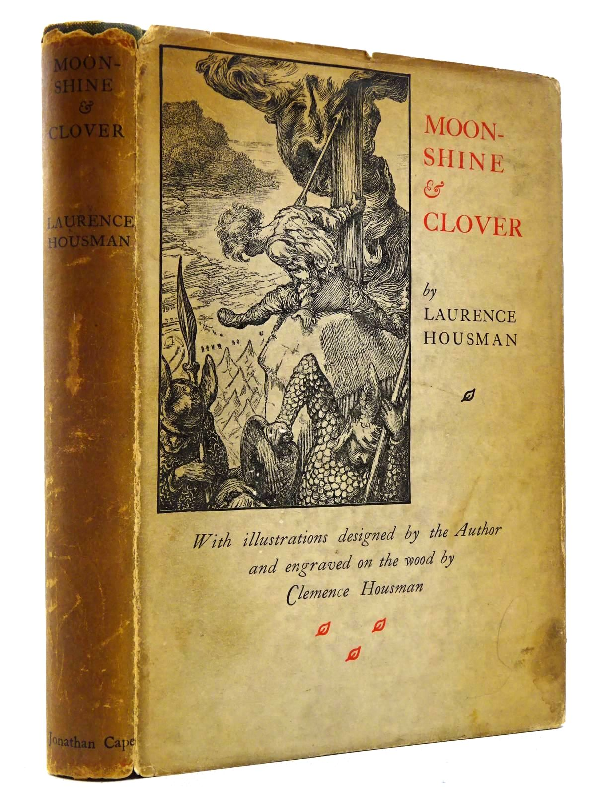 Photo of MOONSHINE & CLOVER written by Housman, Laurence illustrated by Housman, Clemence published by Jonathan Cape (STOCK CODE: 2129100)  for sale by Stella & Rose's Books