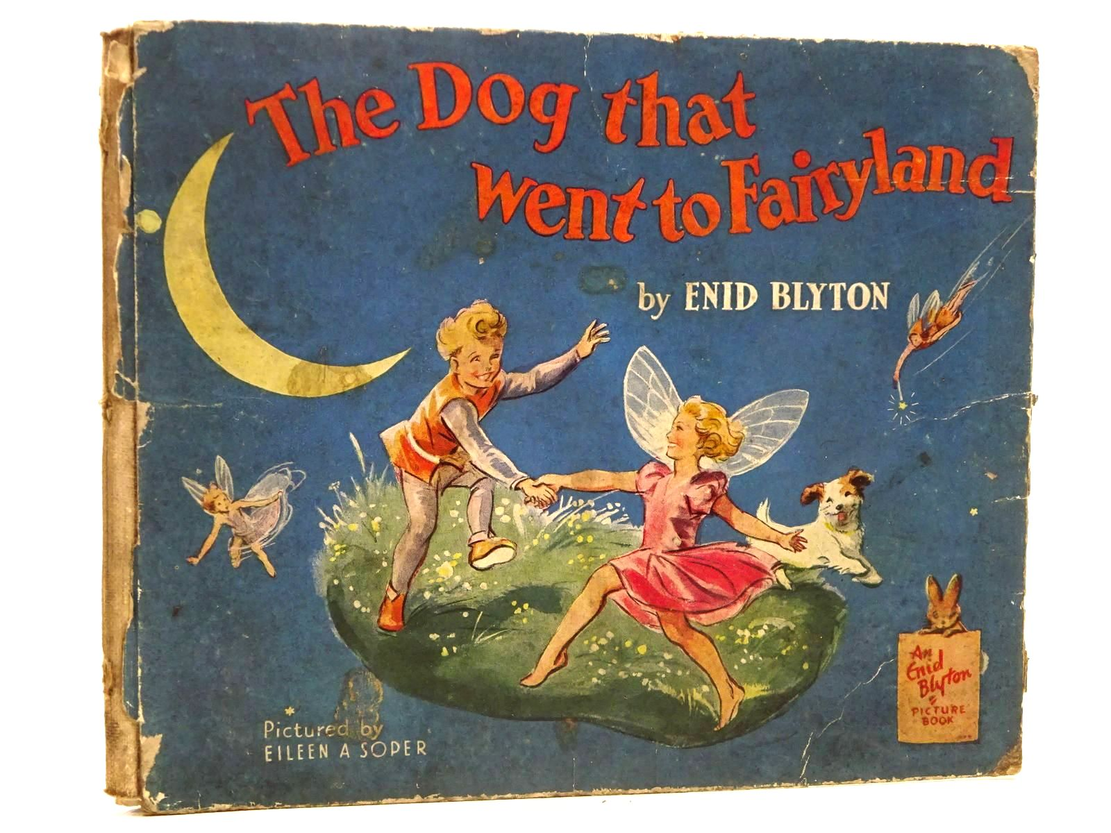 Photo of THE DOG THAT WENT TO FAIRYLAND written by Blyton, Enid illustrated by Soper, Eileen published by The Brockhampton Book Co. Ltd. (STOCK CODE: 2129167)  for sale by Stella & Rose's Books