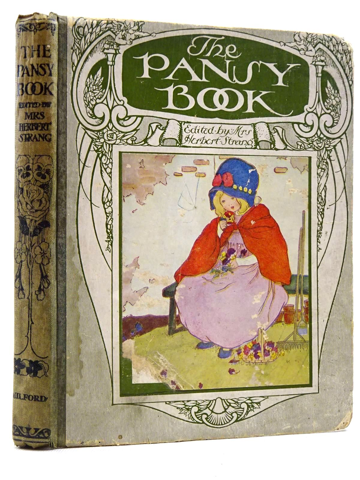 Photo of THE PANSY BOOK written by Strang, Mrs. Herbert<br />Blake, William<br />et al, illustrated by Preston, Chloe<br />Govey, Lilian A.<br />et al.,<br />Aldin, Cecil published by Henry Frowde, Hodder &amp; Stoughton (STOCK CODE: 2129168)  for sale by Stella & Rose's Books