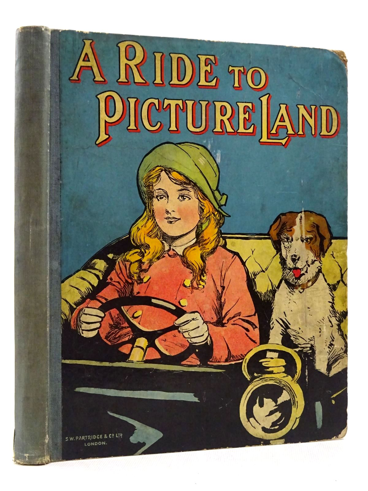 Photo of A RIDE TO PICTURELAND written by Moore, Dorothea Talbot, Ethel Lea, John Scott-Hopper, Queenie et al, illustrated by Wain, Louis Brisley, Joyce Lankester Watson, Audrey J. Neilson, Harry B. Bowley, A.L. et al., published by S.W. Partridge & Co. Ltd. (STOCK CODE: 2129171)  for sale by Stella & Rose's Books
