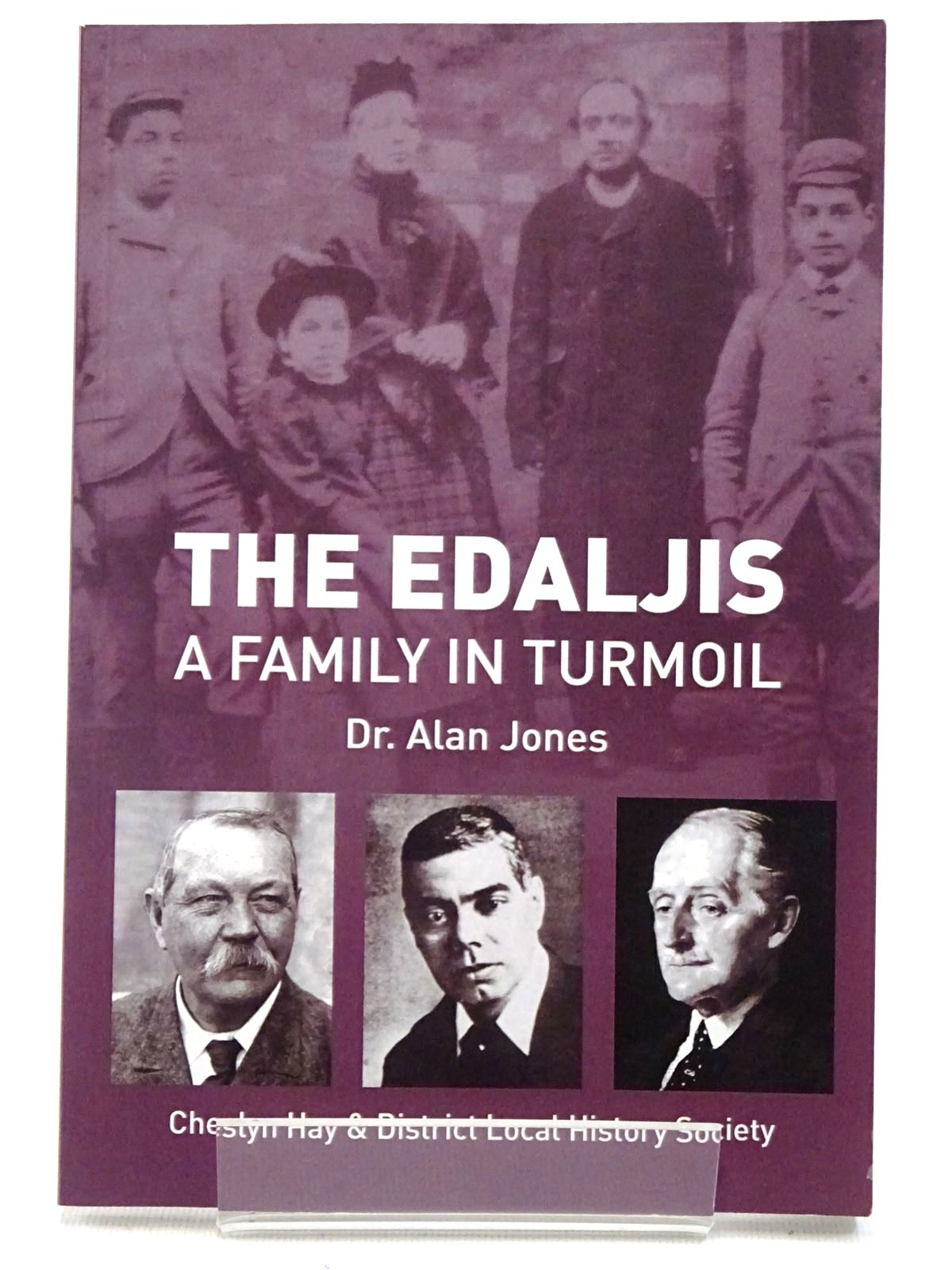 Photo of THE EDALJIS A FAMILY IN TURMOIL written by Jones, Alan published by Dr. Alan Jones (STOCK CODE: 2129222)  for sale by Stella & Rose's Books