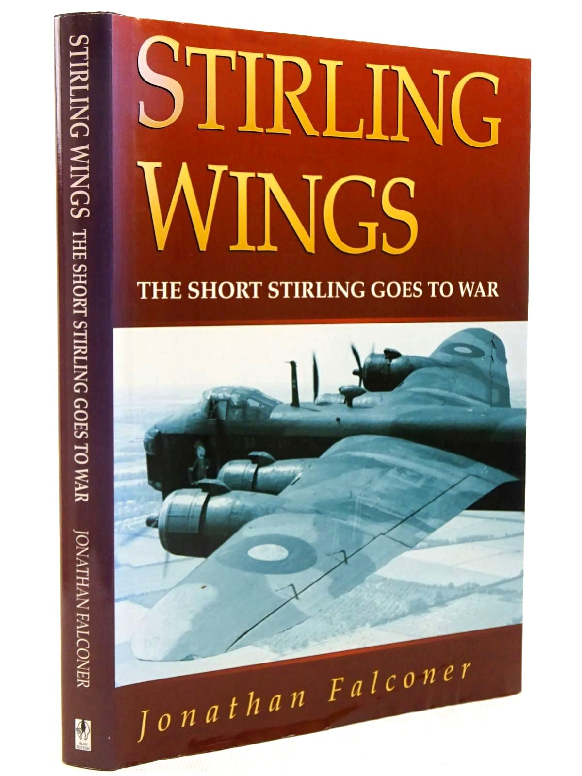 Photo of STIRLING WINGS THE SHORT STIRLING GOES TO WAR- Stock Number: 2129223