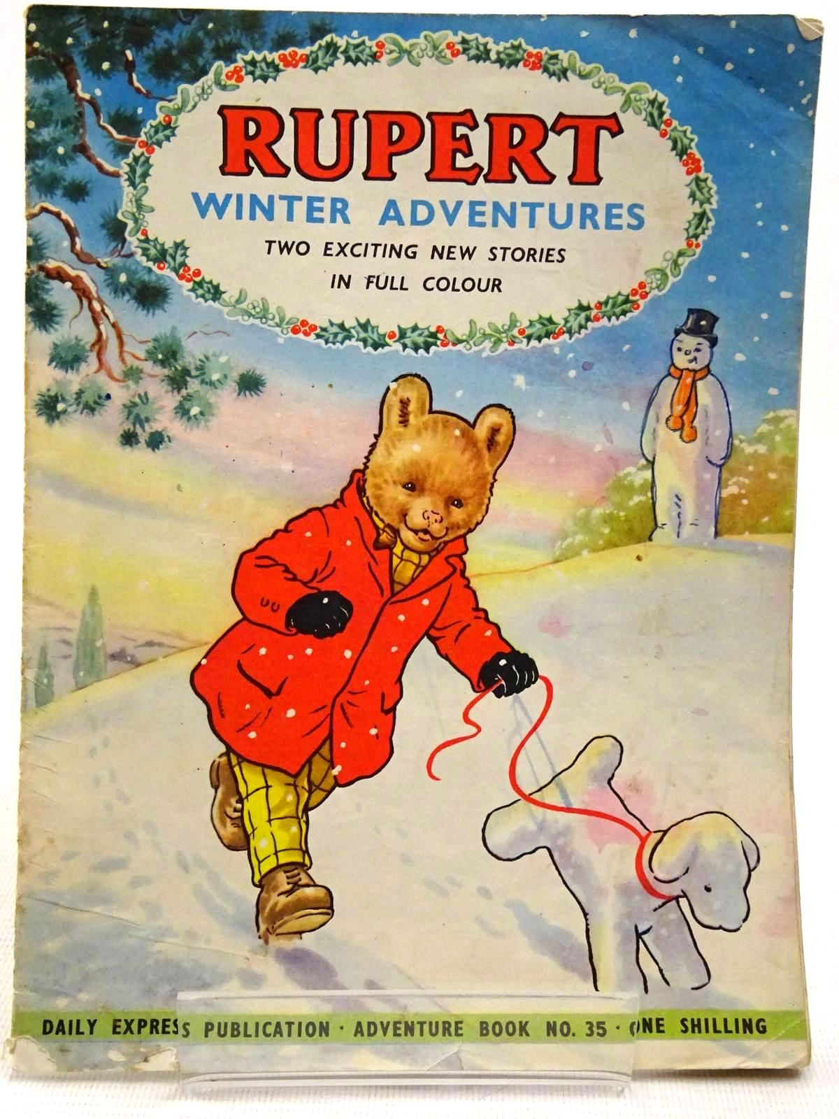 Photo of RUPERT ADVENTURE BOOK No. 35 - WINTER ADVENTURES written by Bestall, Alfred published by Daily Express, Oldbourne Book Co. Ltd. (STOCK CODE: 2129237)  for sale by Stella & Rose's Books