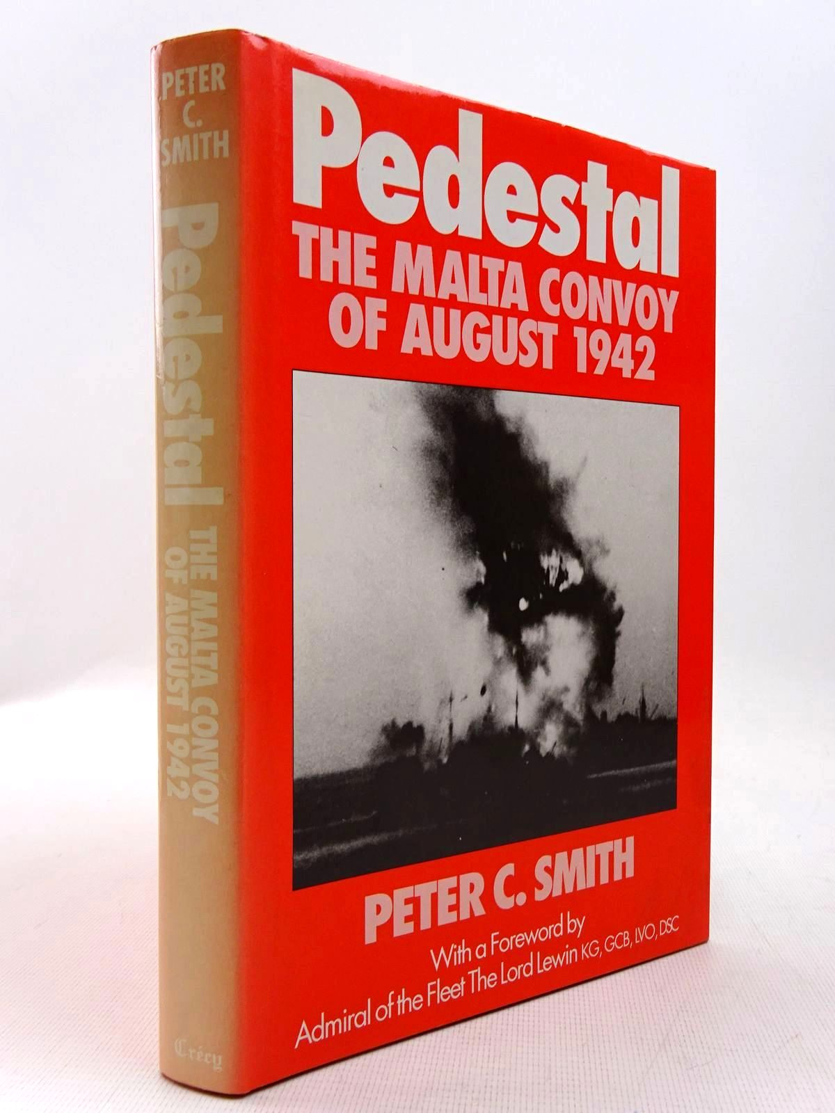Photo of PEDESTAL THE MALTA CONVOY OF AUGUST 1942 written by Smith, Peter C. published by Crecy Books (STOCK CODE: 2129278)  for sale by Stella & Rose's Books