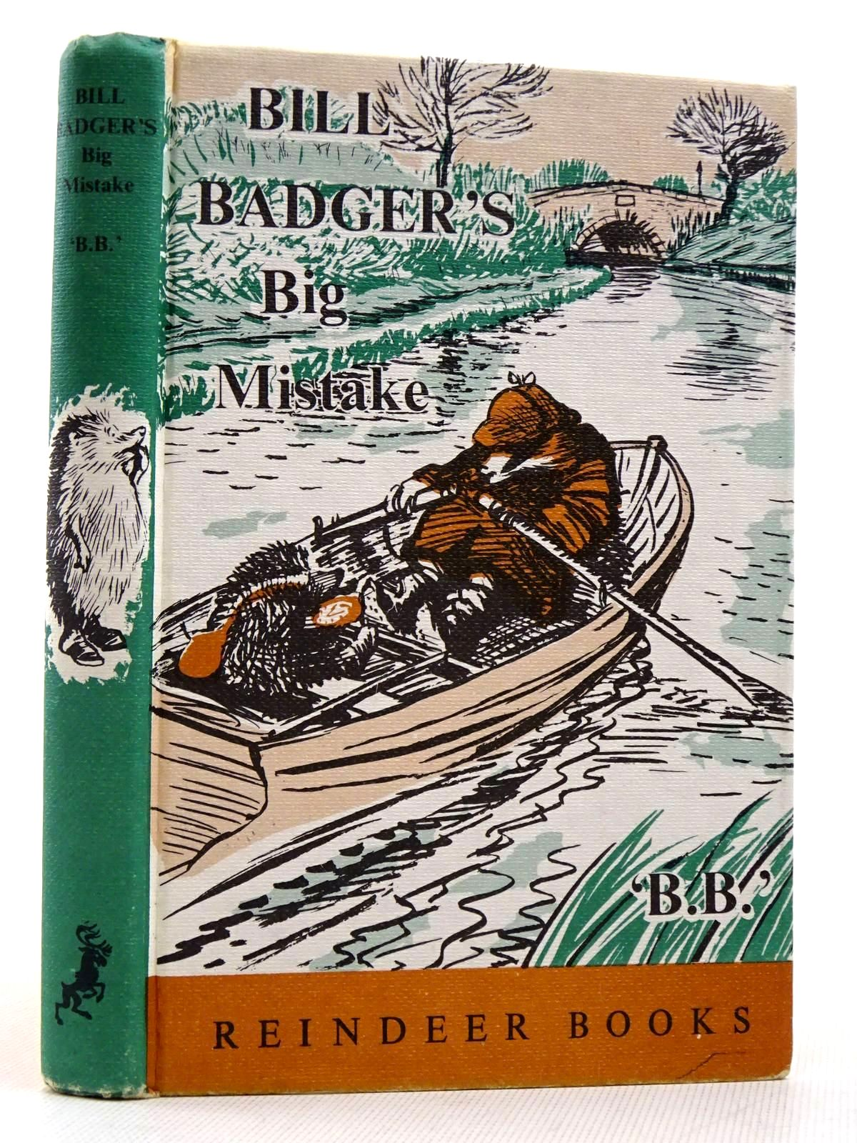 Photo of BILL BADGER'S BIG MISTAKE written by BB,  illustrated by BB,  published by Hamish Hamilton (STOCK CODE: 2129312)  for sale by Stella & Rose's Books