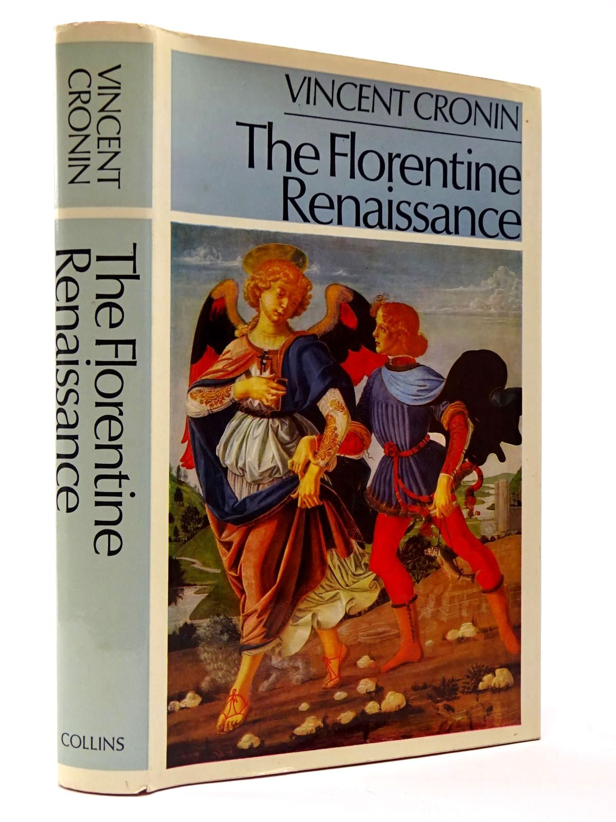 Photo of THE FLORENTINE RENAISSANCE written by Cronin, Vincent published by Collins (STOCK CODE: 2129536)  for sale by Stella & Rose's Books