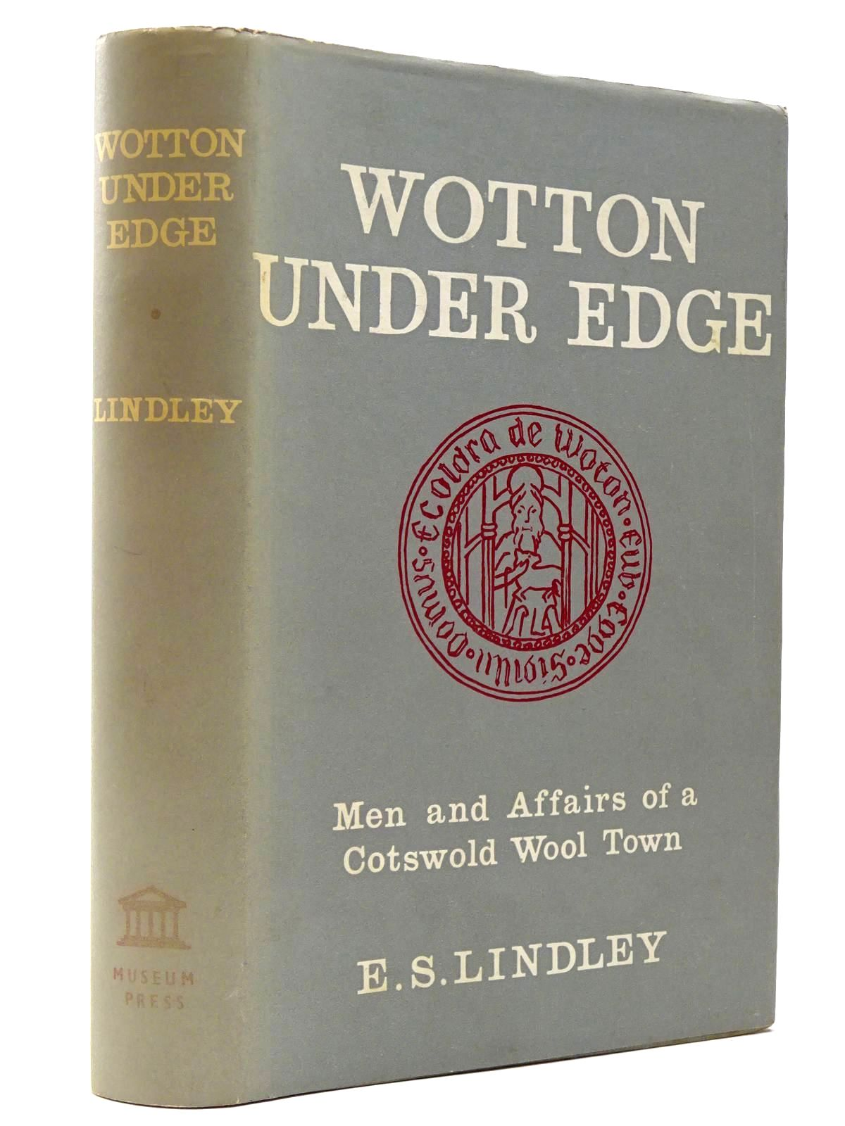 Photo of WOTTON UNDER EDGE MEN AND AFFAIRS OF A COTSWOLD WOOL TOWN- Stock Number: 2129548