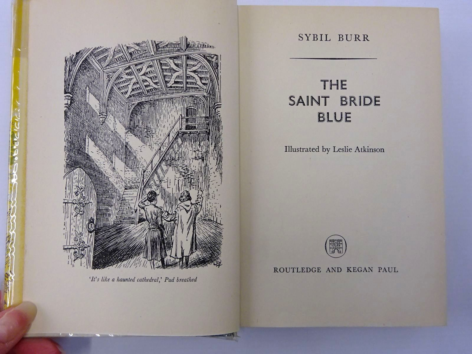 Photo of THE SAINT BRIDE BLUE written by Burr, Sybil illustrated by Atkinson, Leslie published by Routledge & Kegan Paul Ltd (STOCK CODE: 2129550)  for sale by Stella & Rose's Books