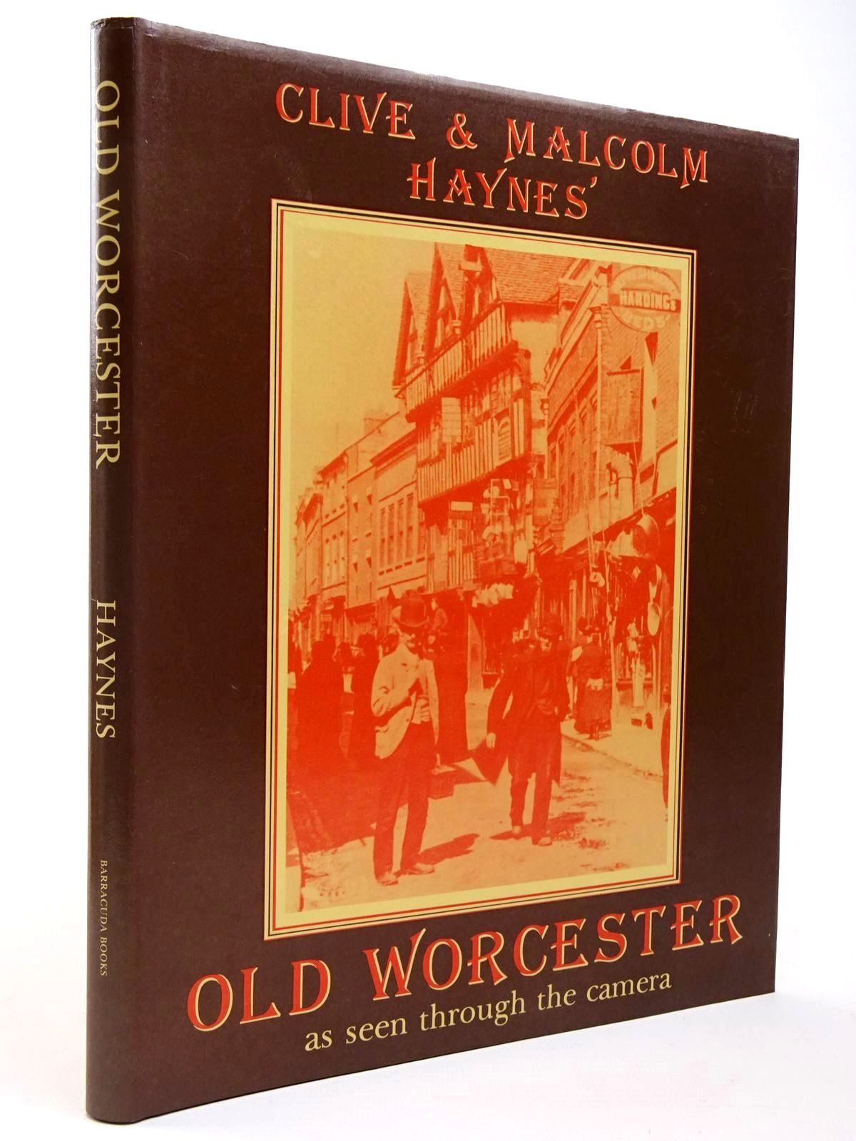 Photo of OLD WORCESTER AS SEEN THROUGH THE CAMERA written by Haynes, Clive Haynes, Malcolm published by Barracuda Books (STOCK CODE: 2129571)  for sale by Stella & Rose's Books
