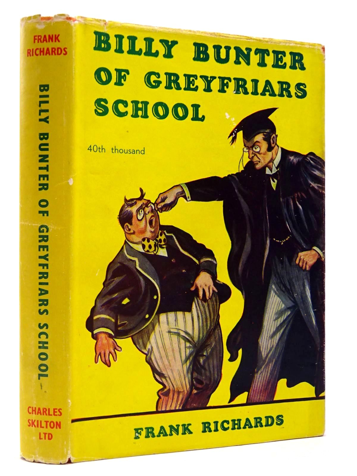 Photo of BILLY BUNTER OF GREYFRIARS SCHOOL written by Richards, Frank illustrated by Macdonald, R.J. published by Charles Skilton (STOCK CODE: 2129610)  for sale by Stella & Rose's Books