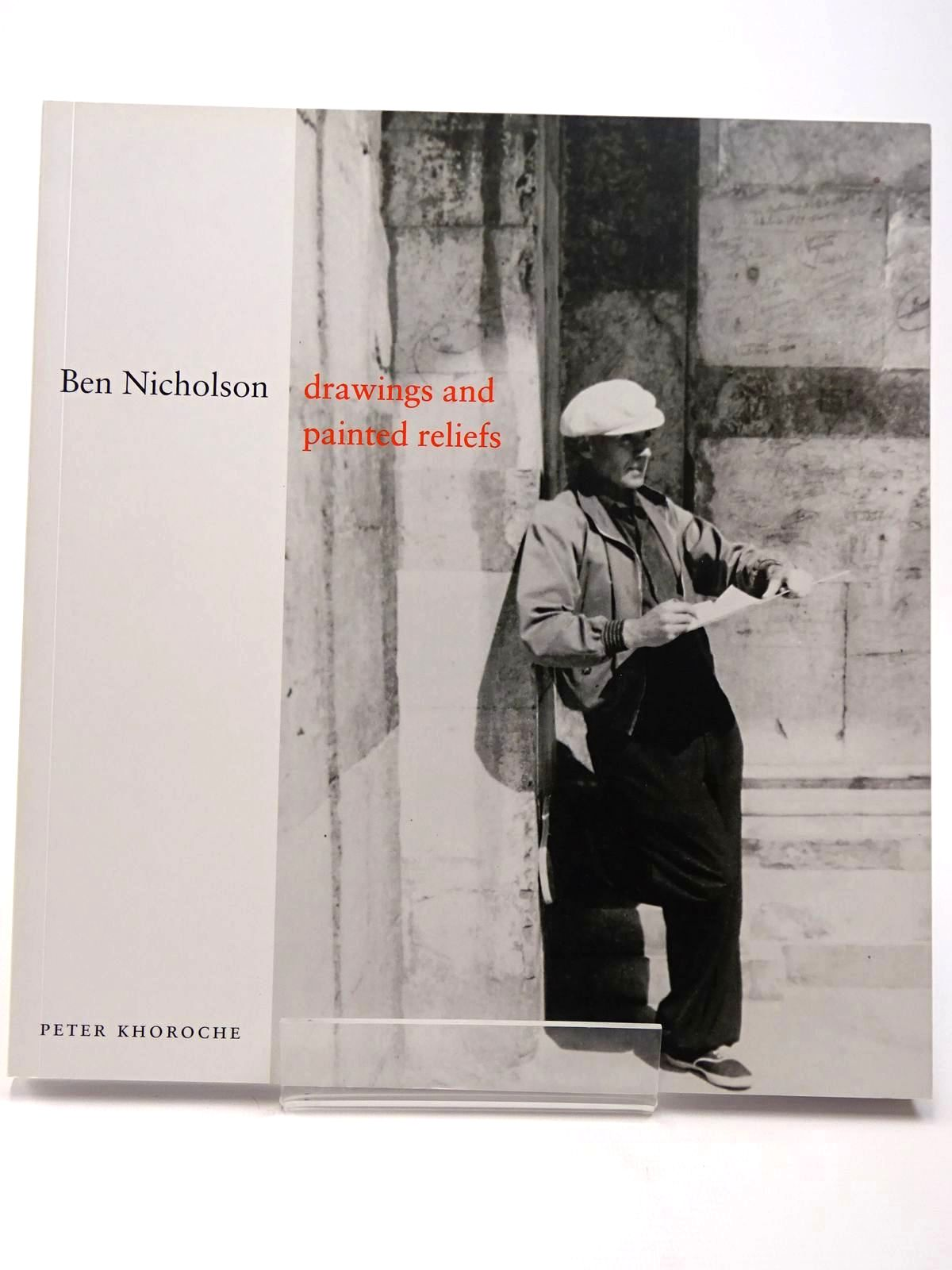 Photo of BEN NICHOLSON: DRAWINGS AND PAINTED RELIEFS- Stock Number: 2129647