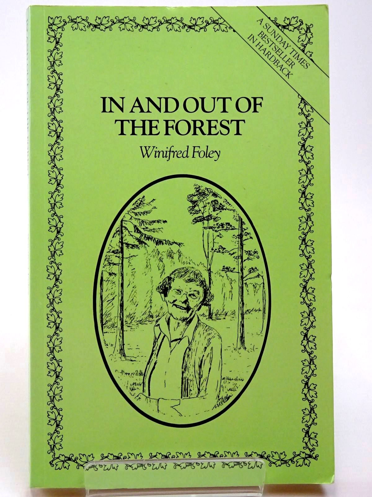 Photo of IN AND OUT OF THE FOREST written by Foley, Winifred published by Thornhill Press (STOCK CODE: 2129676)  for sale by Stella & Rose's Books