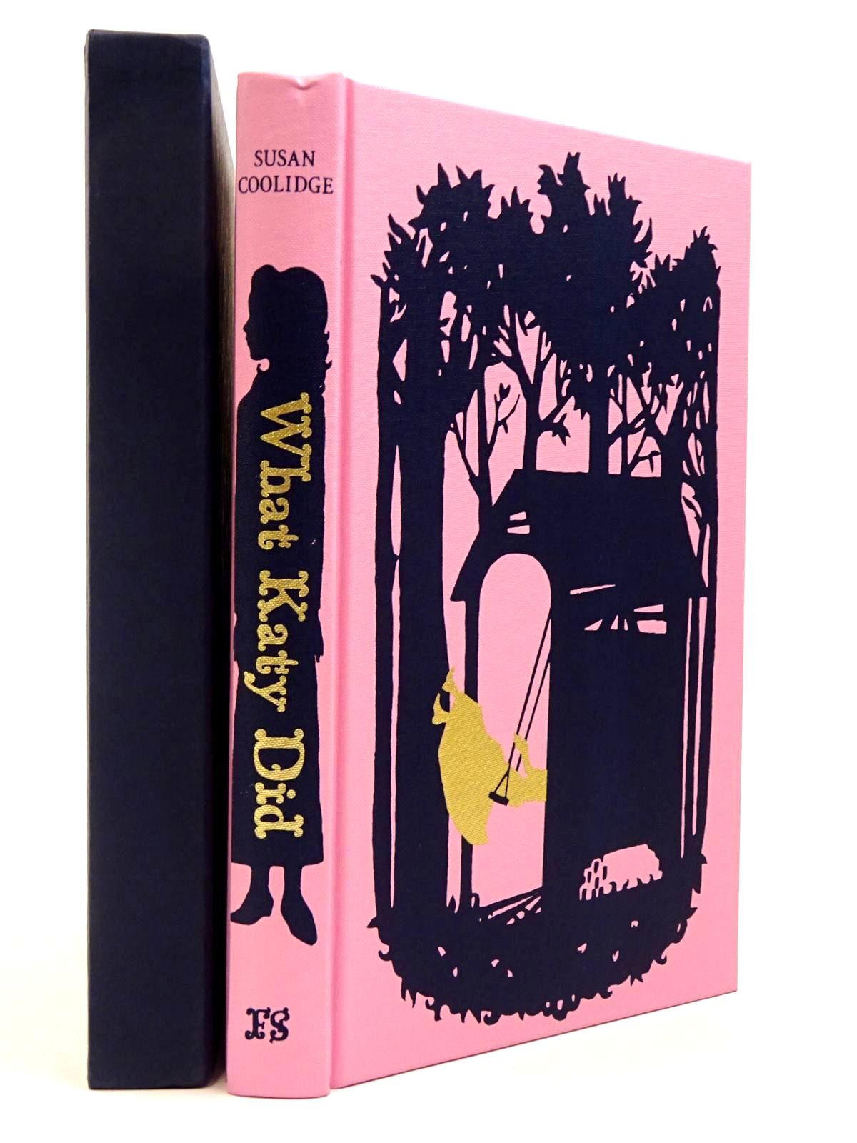 Photo of WHAT KATY DID written by Coolidge, Susan Craig, Amanda illustrated by Staffo, Deanna published by Folio Society (STOCK CODE: 2129682)  for sale by Stella & Rose's Books