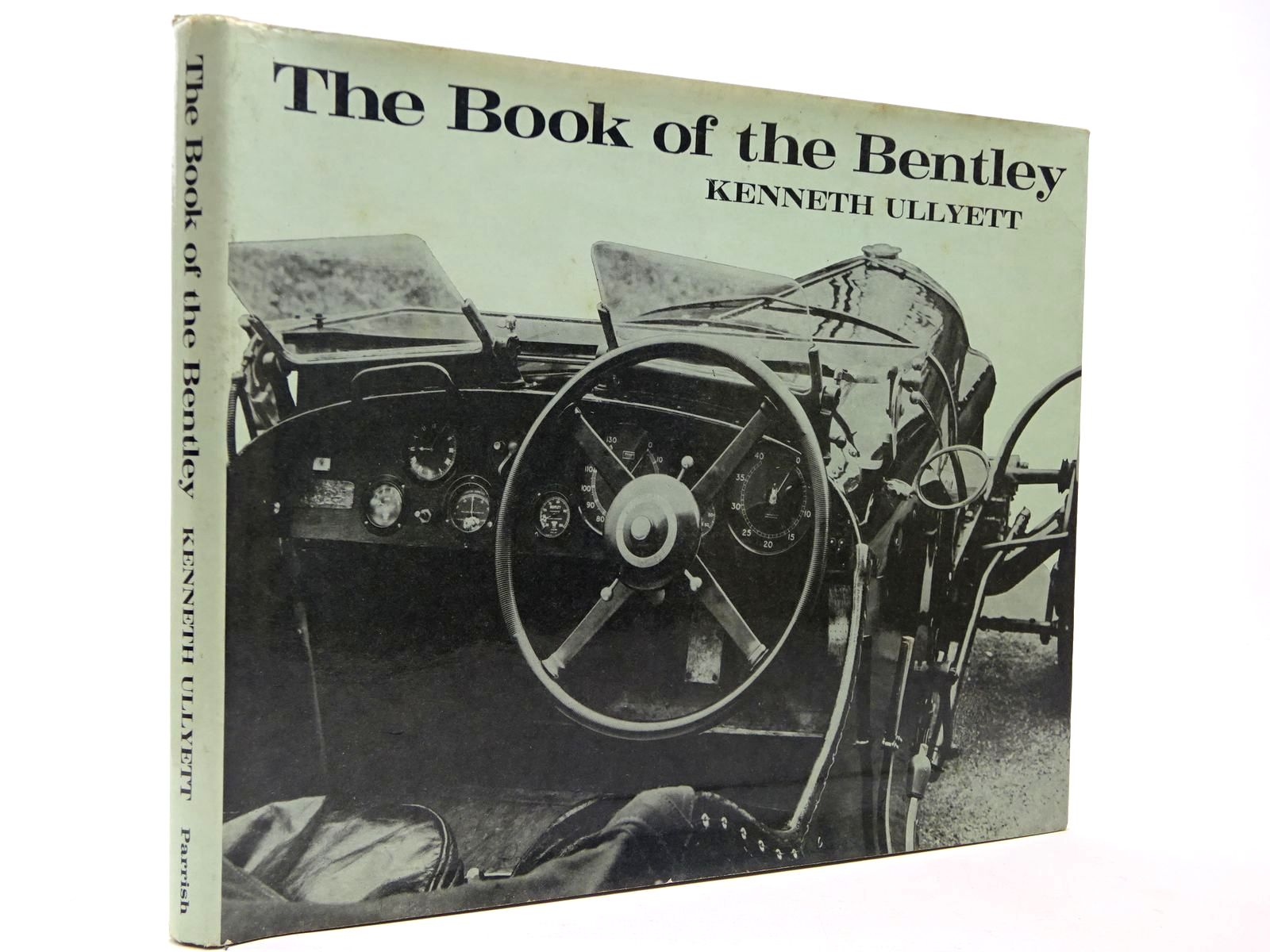 Photo of THE BOOK OF THE BENTLEY written by Ullyett, Kenneth published by Max Parrish And Co Ltd (STOCK CODE: 2129754)  for sale by Stella & Rose's Books