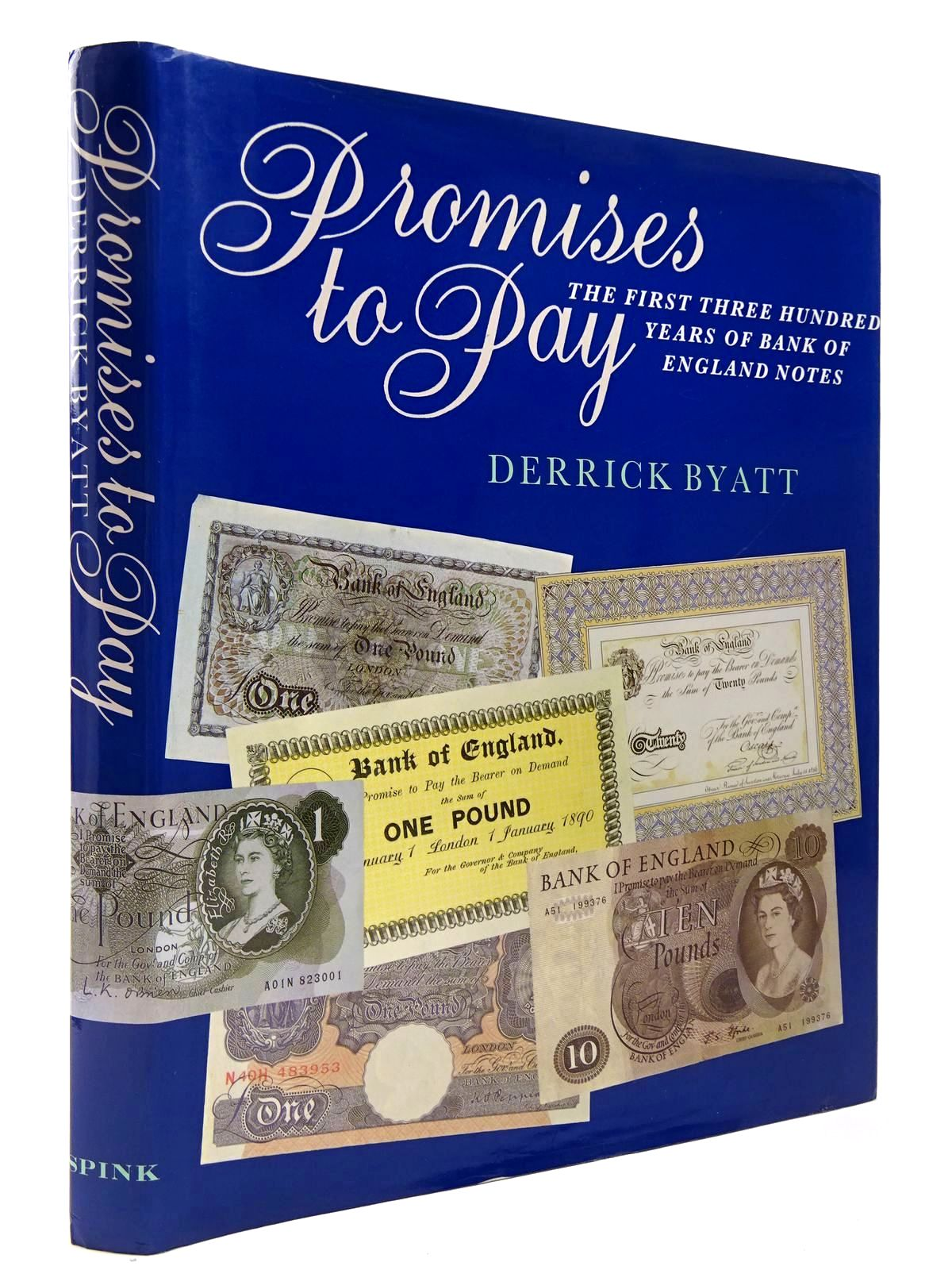 Photo of PROMISES TO PAY THE FIRST THREE HUNDRED YEARS OF BANK OF ENGLAND NOTES- Stock Number: 2129755