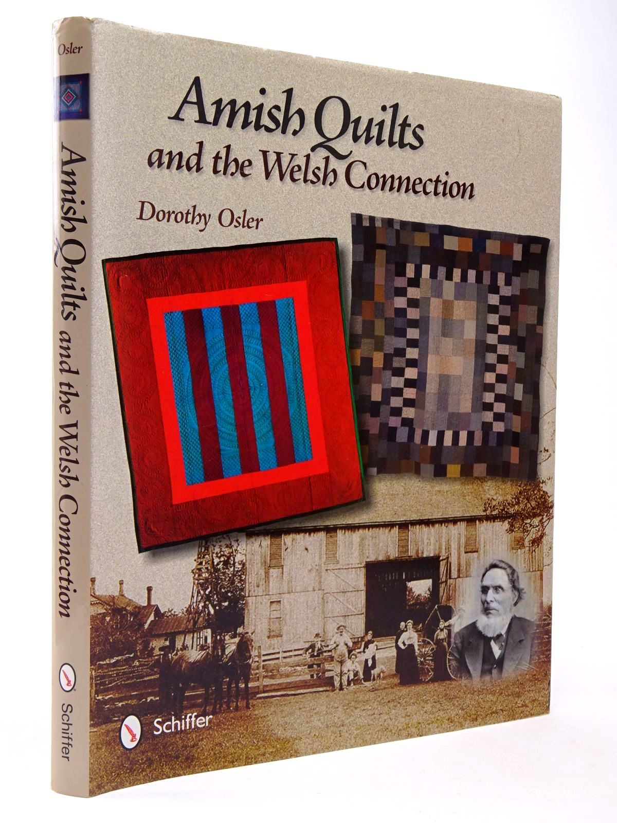 Photo of AMISH QUILTS AND THE WELSH CONNECTION written by Osler, Dorothy published by Schiffer Publishing Ltd. (STOCK CODE: 2129780)  for sale by Stella & Rose's Books