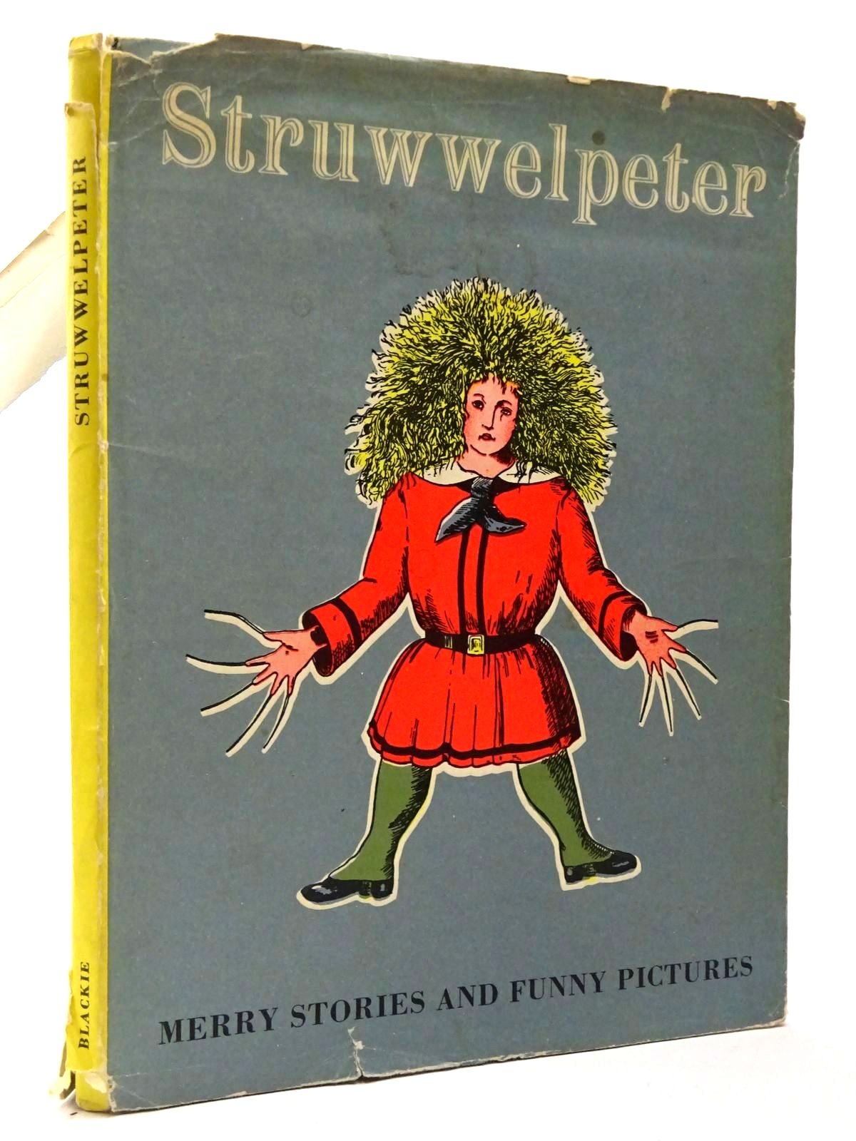 Photo of STRUWWELPETER MERRY STORIES AND FUNNY PICTURES written by Hoffmann, Heinrich illustrated by Hoffmann, Heinrich published by Blackie & Son Ltd. (STOCK CODE: 2129785)  for sale by Stella & Rose's Books