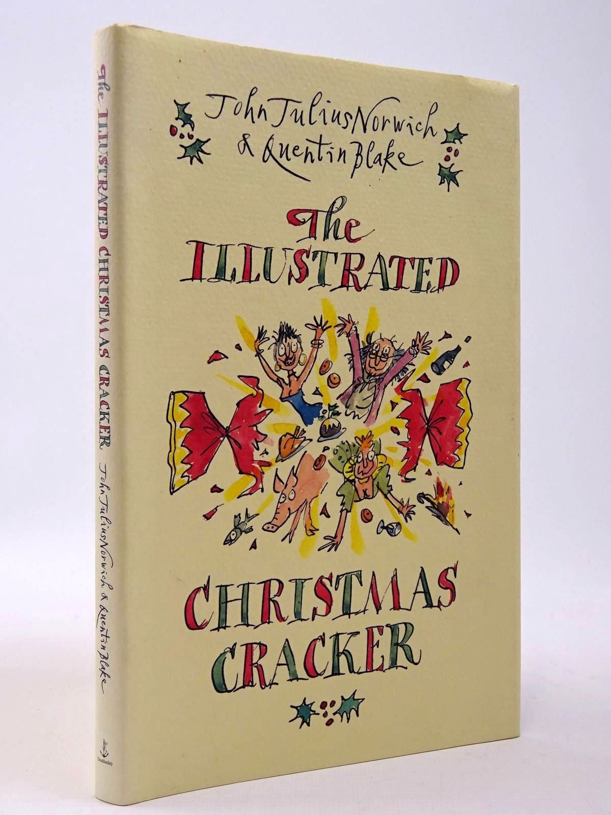 Photo of THE ILLUSTRATED CHRISTMAS CRACKER written by Norwich, John Julius illustrated by Blake, Quentin published by Doubleday (STOCK CODE: 2129837)  for sale by Stella & Rose's Books