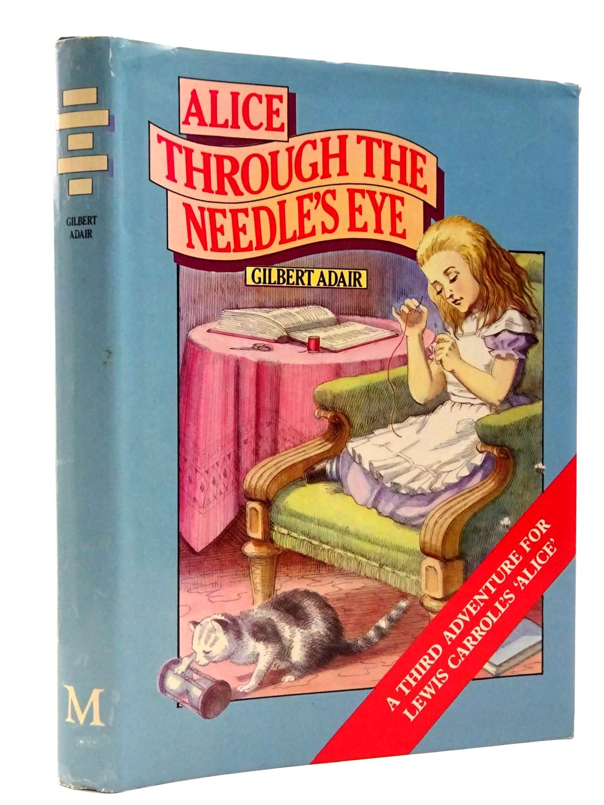 Photo of ALICE THROUGH THE NEEDLE'S EYE written by Carroll, Lewis<br />Adair, Gilbert illustrated by Thorne, Jenny published by Macmillan Children's Books (STOCK CODE: 2129838)  for sale by Stella & Rose's Books
