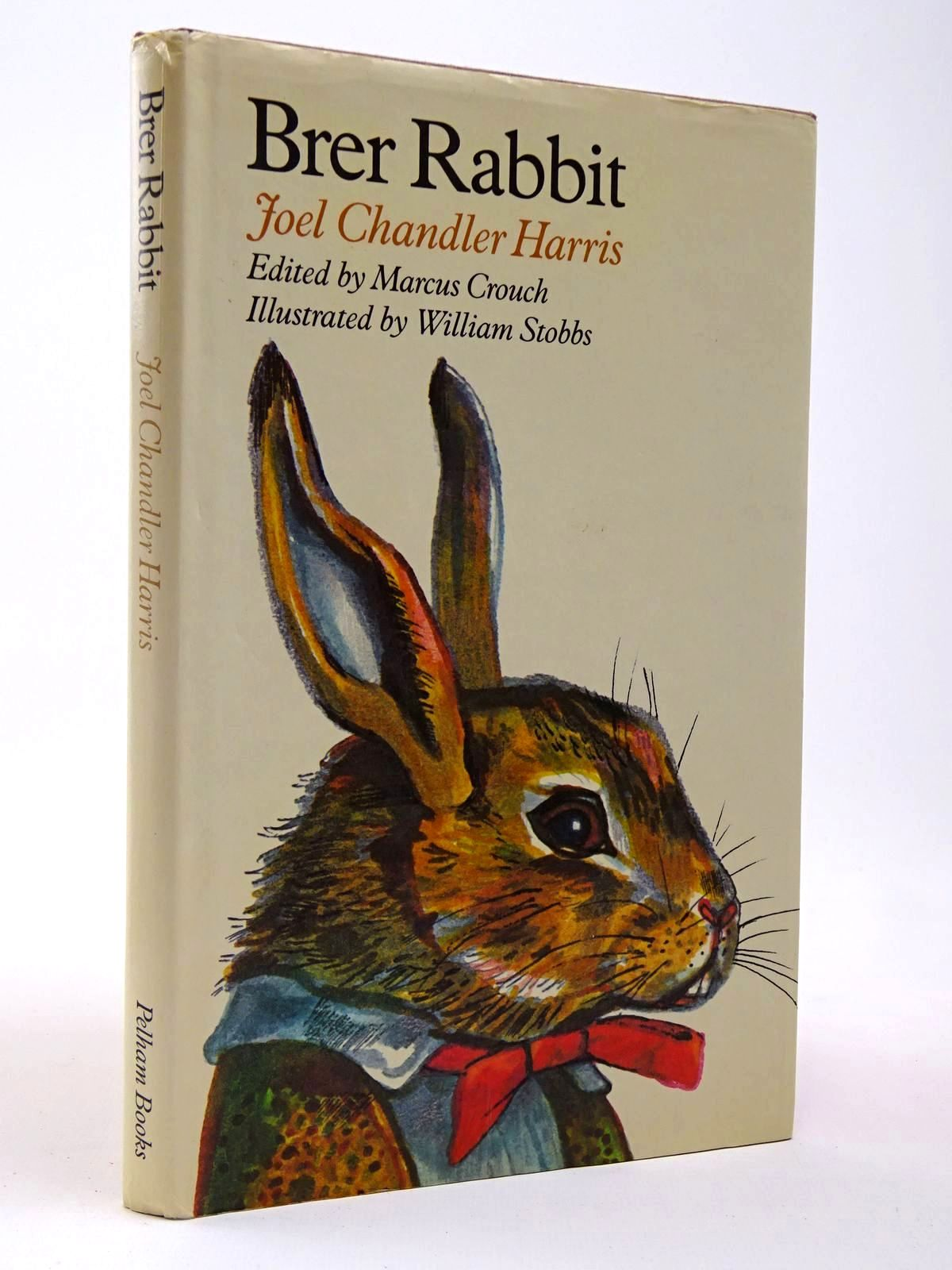 Photo of BRER RABBIT written by Harris, Joel Chandler Crouch, Marcus illustrated by Stobbs, William published by Pelham Books (STOCK CODE: 2129848)  for sale by Stella & Rose's Books