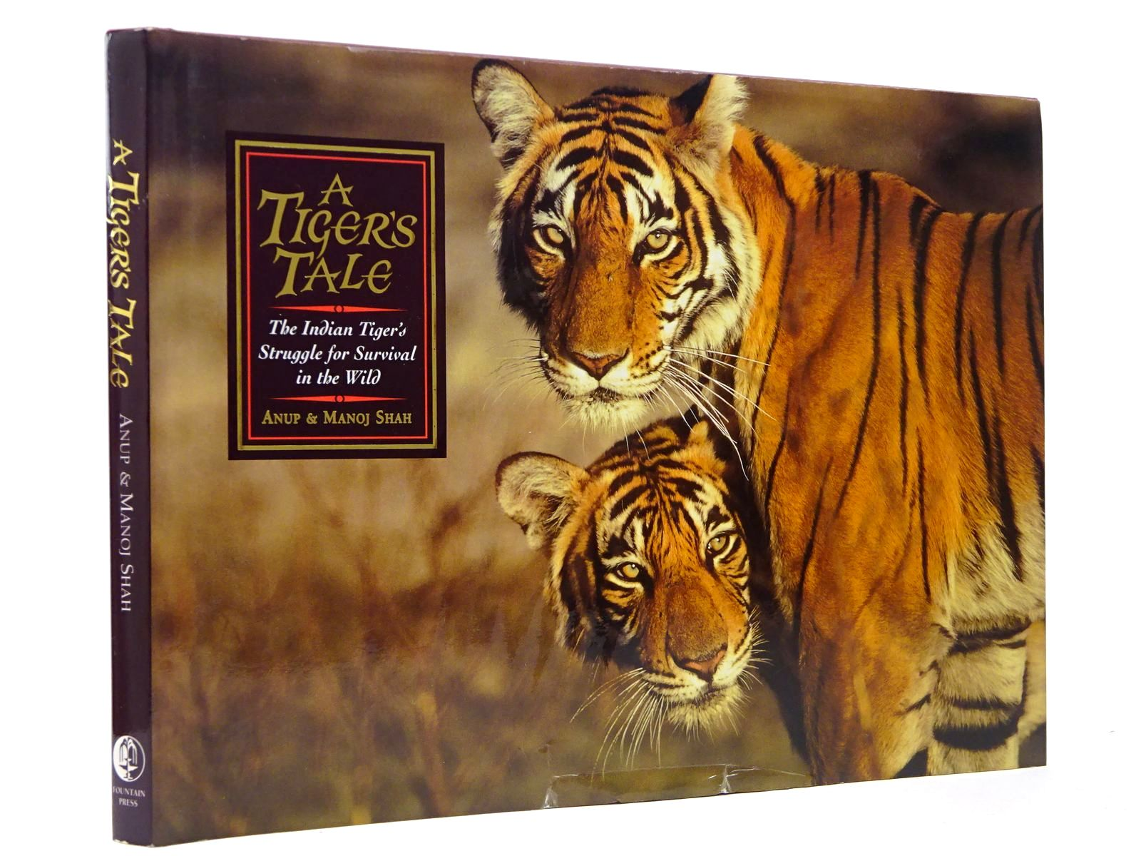 Photo of A TIGER'S TALE written by Shah, Anup<br />Shah, Manoj published by Fountain Press (STOCK CODE: 2129865)  for sale by Stella & Rose's Books