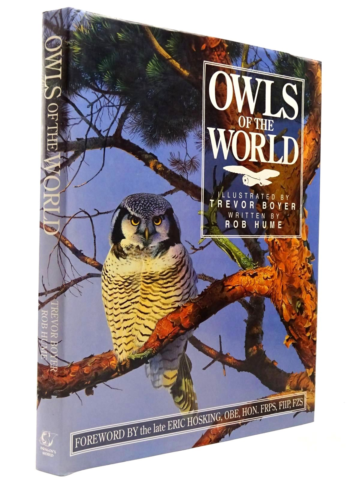 Photo of OWLS OF THE WORLD written by Hume, Rob illustrated by Boyer, Trevor published by Dragon's World (STOCK CODE: 2129873)  for sale by Stella & Rose's Books