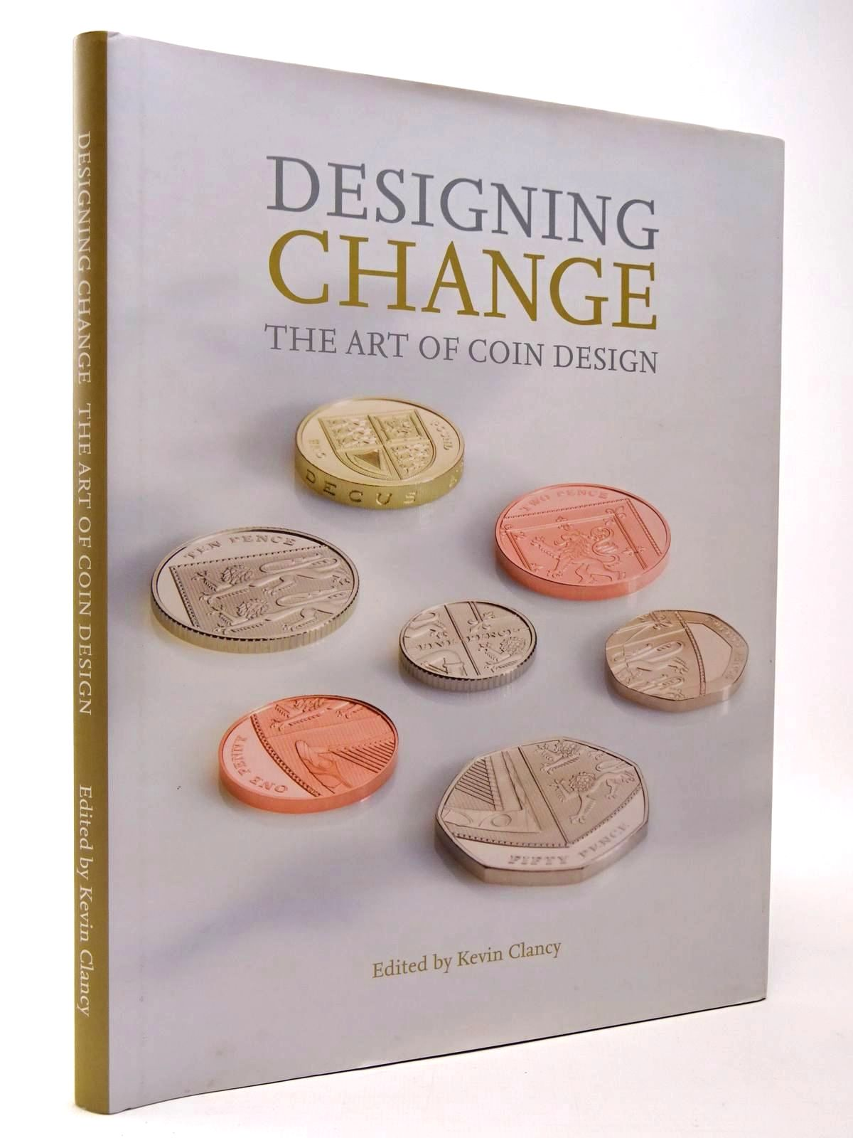 Photo of DESIGNING CHANGE THE ART OF COIN DESIGN- Stock Number: 2129953