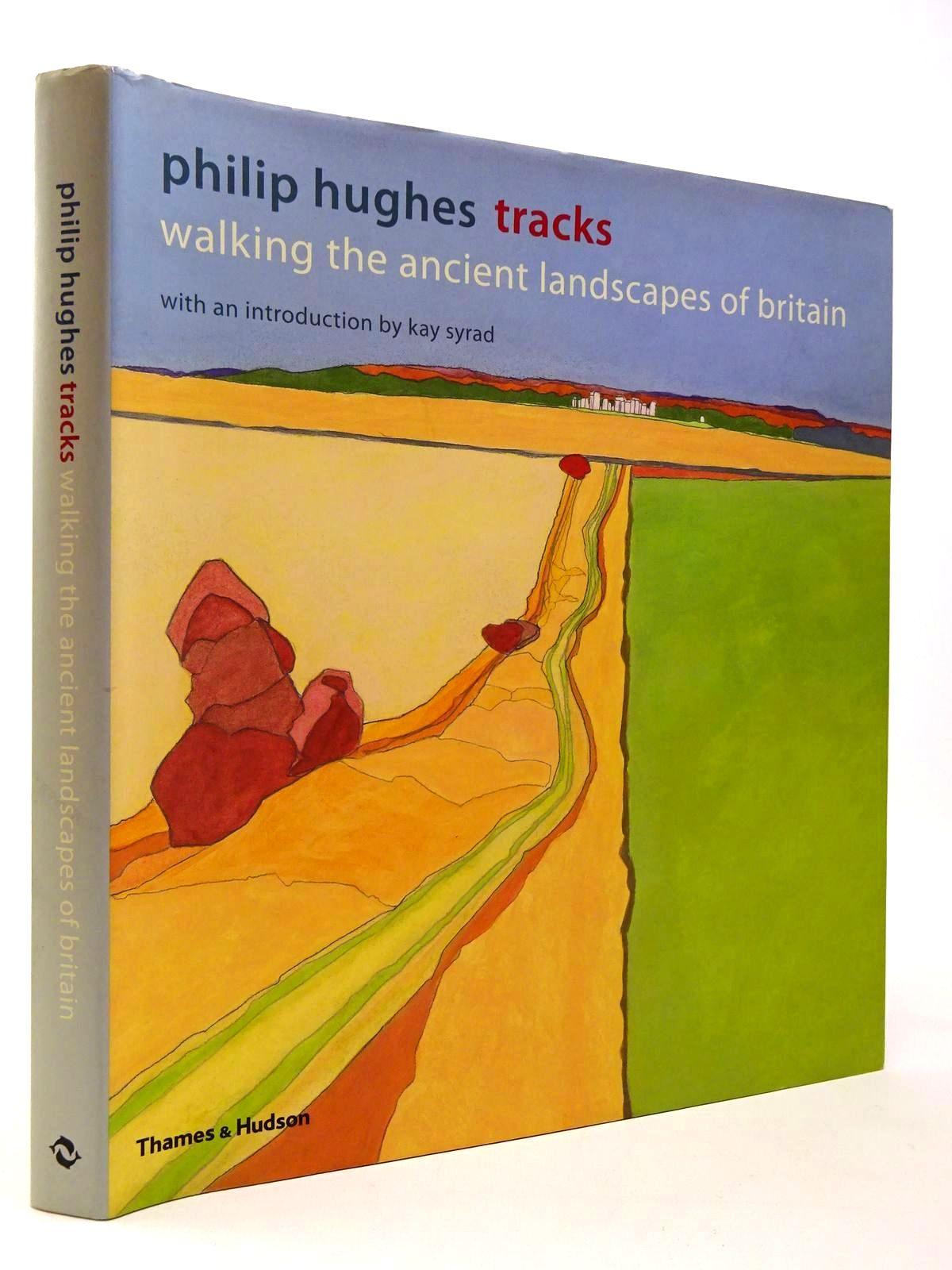 Photo of PHILIP HUGHES TRACKS WALKING THE ANCIENT LANDSCAPES OF BRITAIN written by Syrad, Kay illustrated by Hughes, Philip published by Thames and Hudson (STOCK CODE: 2130052)  for sale by Stella & Rose's Books